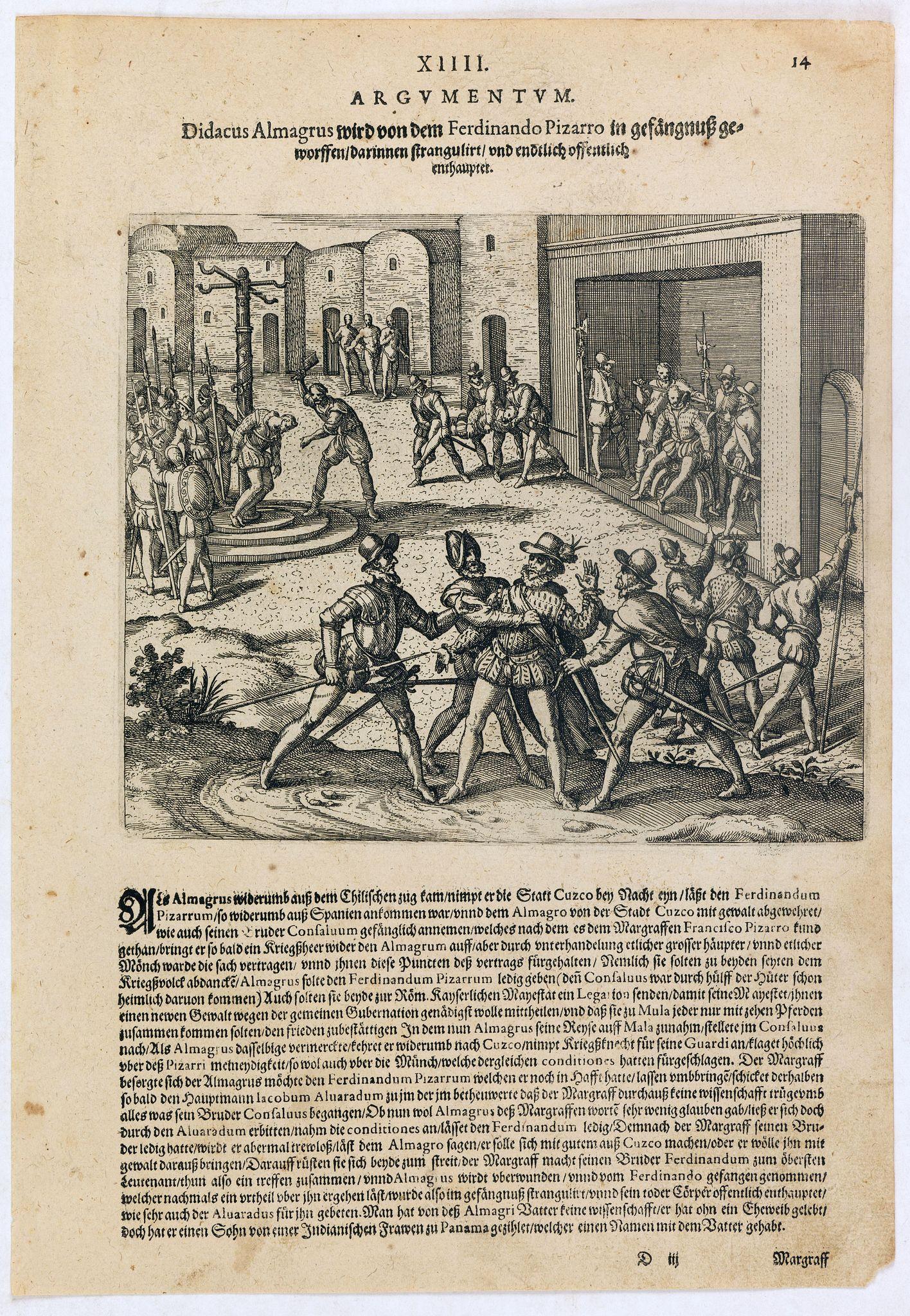 DE BRY, Th. -  Didacus Almagrus wird von dem Ferdinando Pizarro in gefängnuss geworffen darinnen strangul. . .