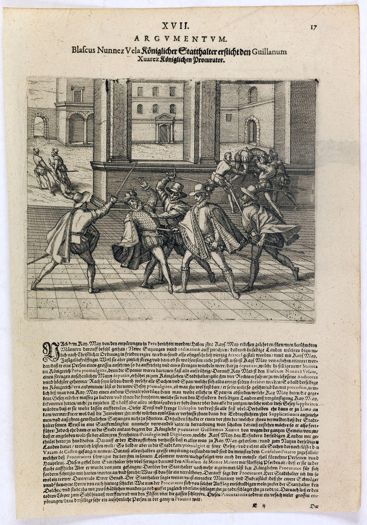 DE BRY, Th. -  Blascus Nunnez Vela Königlicher Statthalter ersticht den Guillanum Xuarez Königlichen Proc. . .