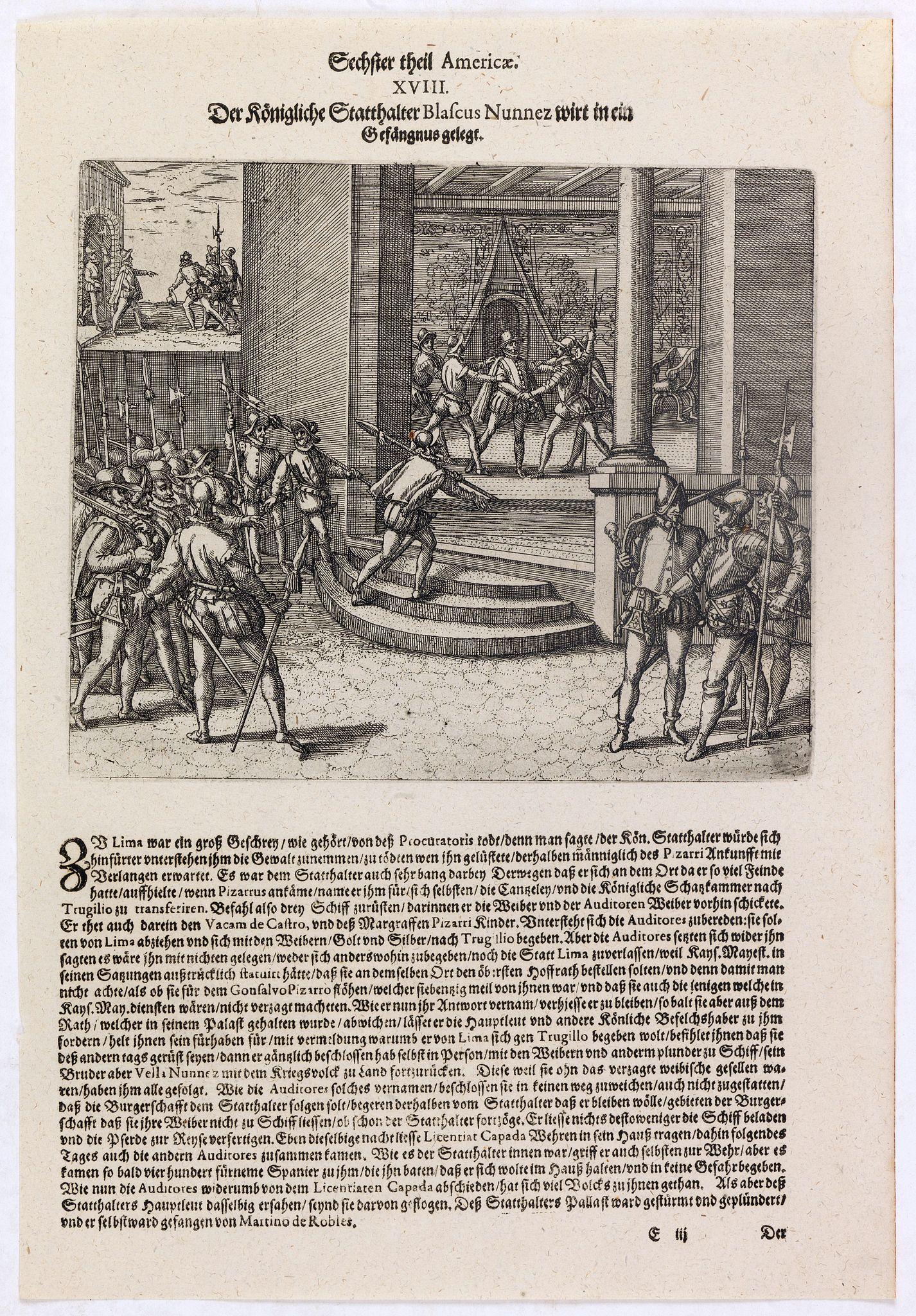 DE BRY, Th. -  Der Königliche Statthalter Blascus Nunnez Vella wird in ein Gefängnuss gelegt.