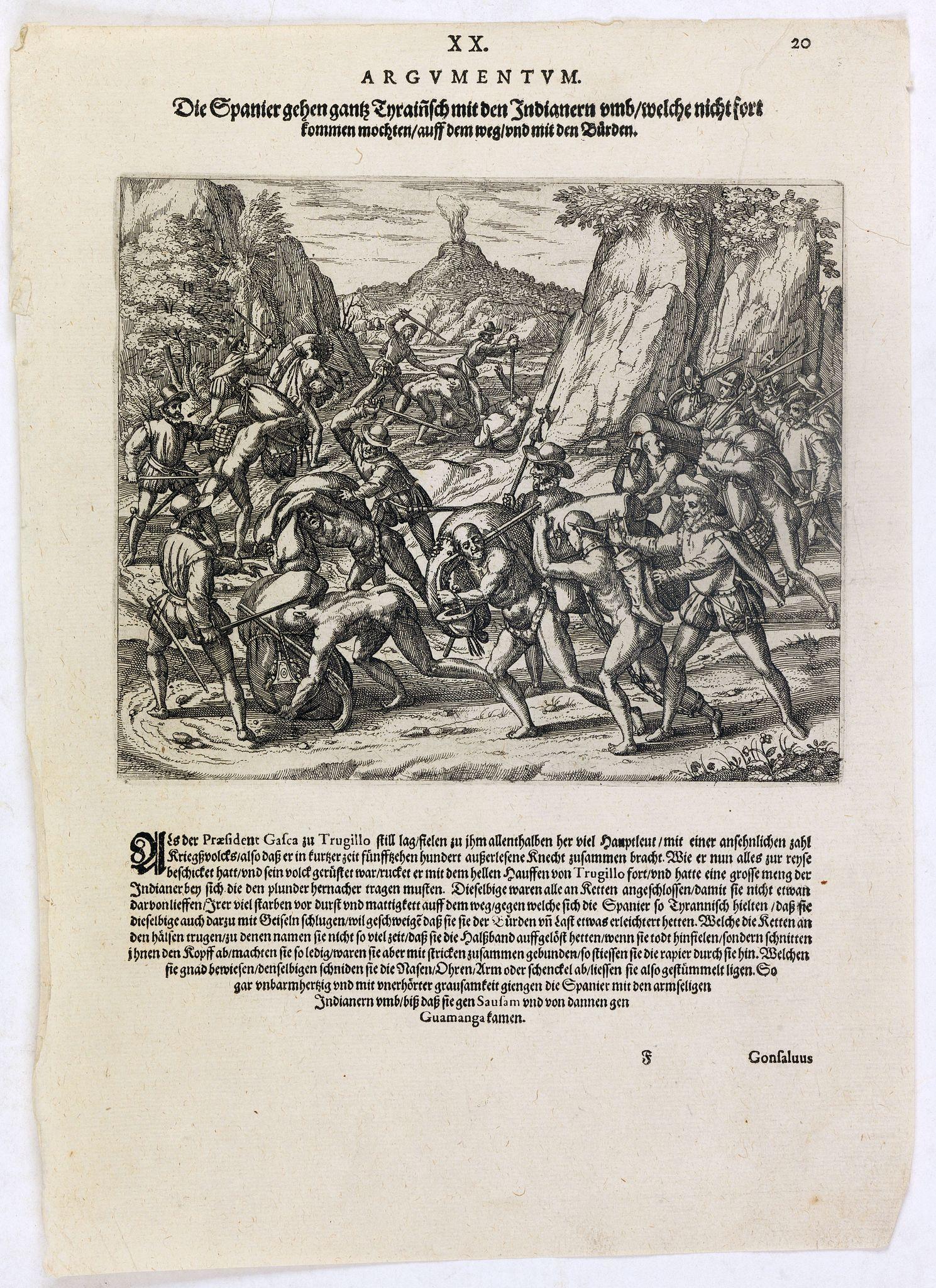 DE BRY, Th. -  Die Spanier gehen gantz Tyraiñsch mit den Indianern umb welche nicht fort kommen mochten . . .