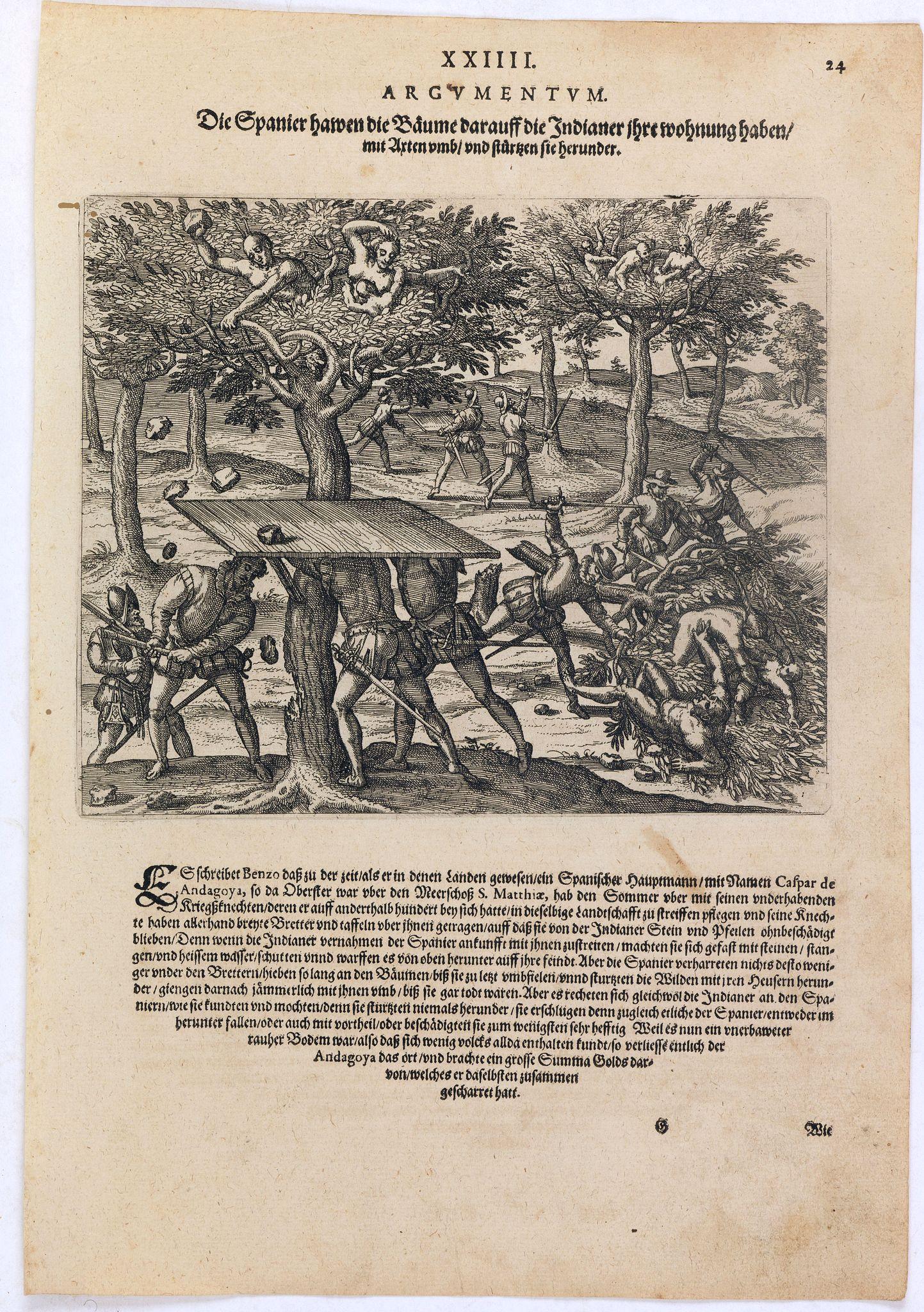 DE BRY, Th. -  Die Spanier hawen die Bäume darauff die Indianer ihre wohnung haben mit Axten umb und stürtzen sie herunder.