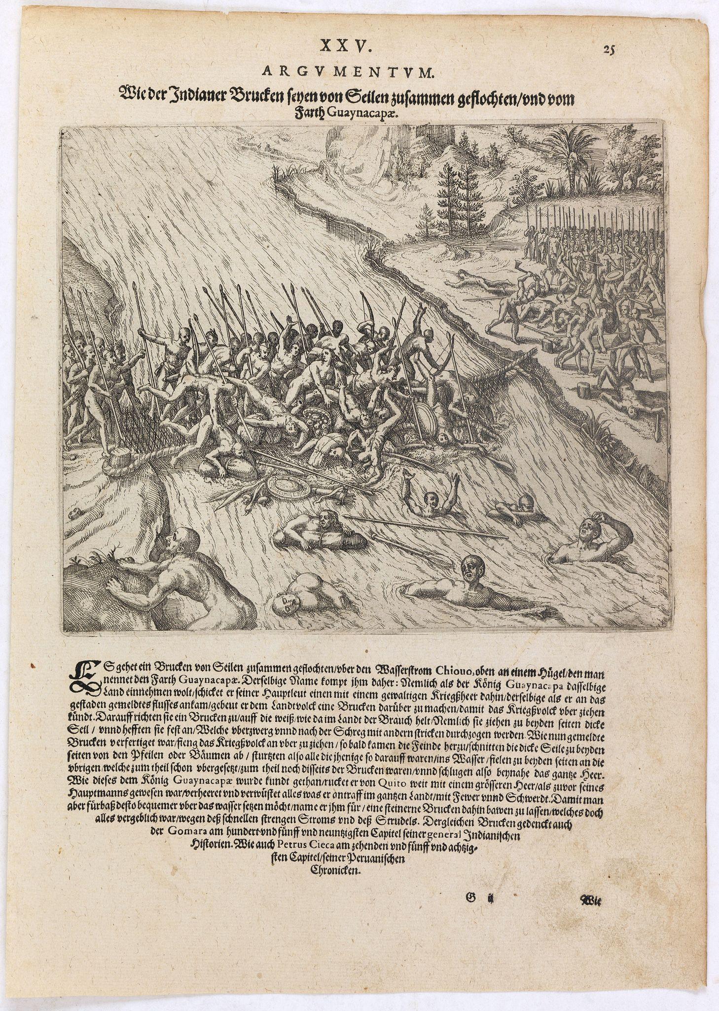 DE BRY, Th. -  Wie der Indianer Brucken seyen von Seilen zusammen geflochten und vom Farth Guaynacapae.