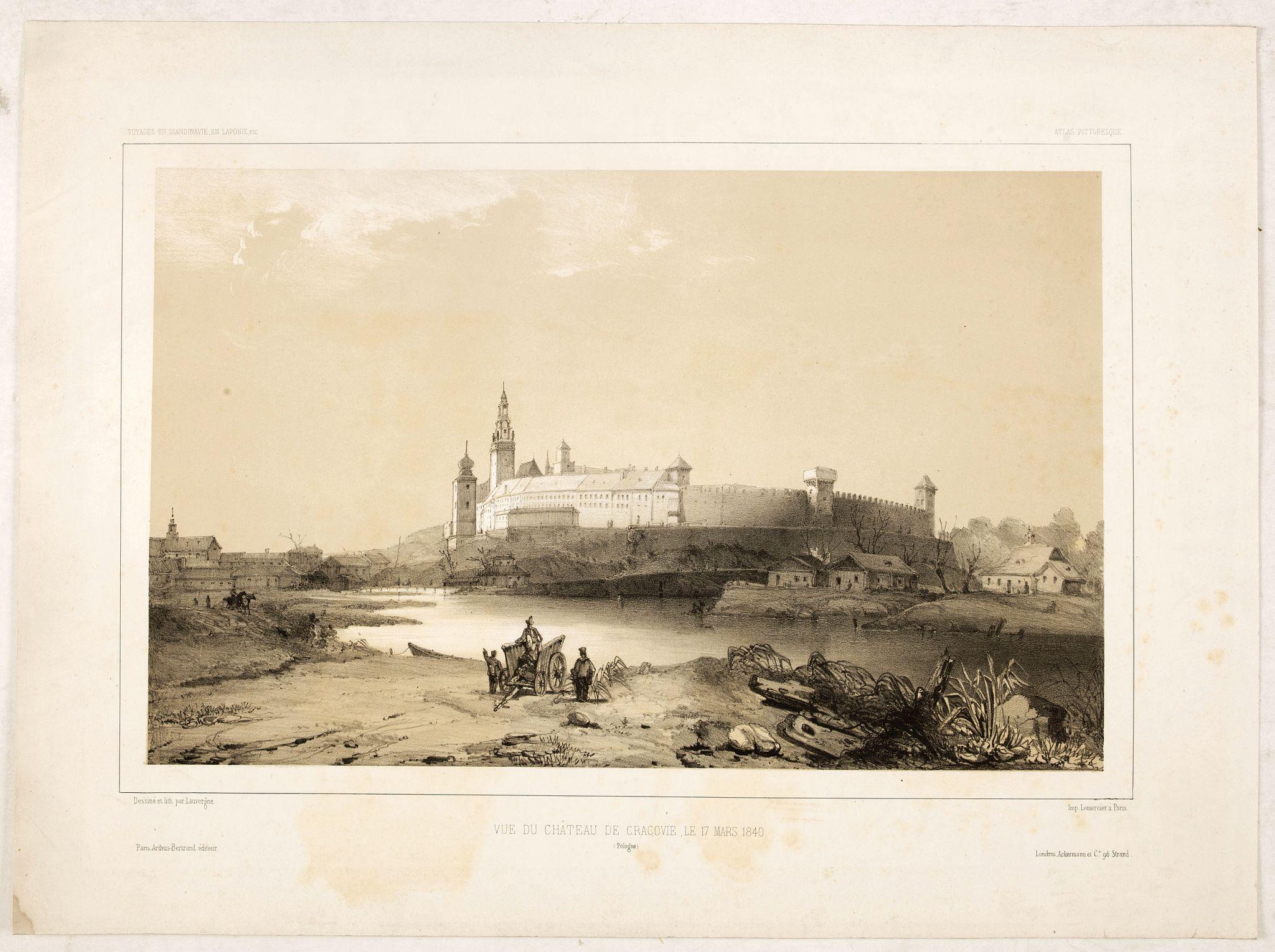 BERTRAND, A. / BELANGER, Ch. -  Vue du château de Cracovie, le 17 mars 1840. (Wawel Castle)