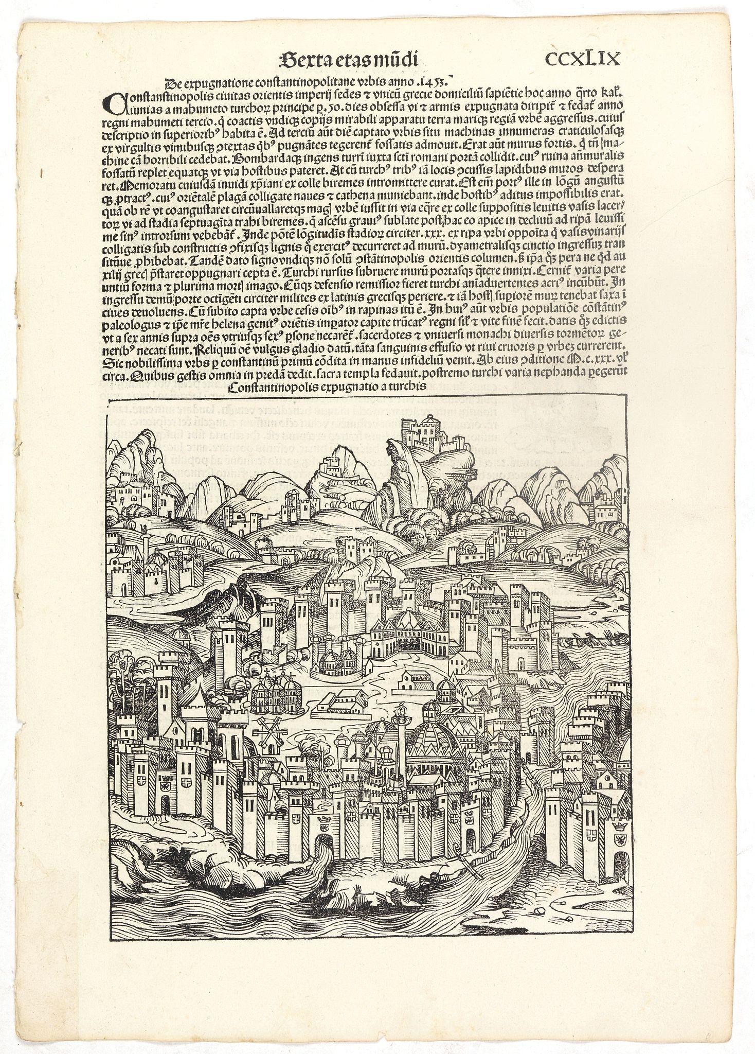 SCHEDEL, H. -  [Constantinopolis. . . Sexta etas mudi CCXLIX ].