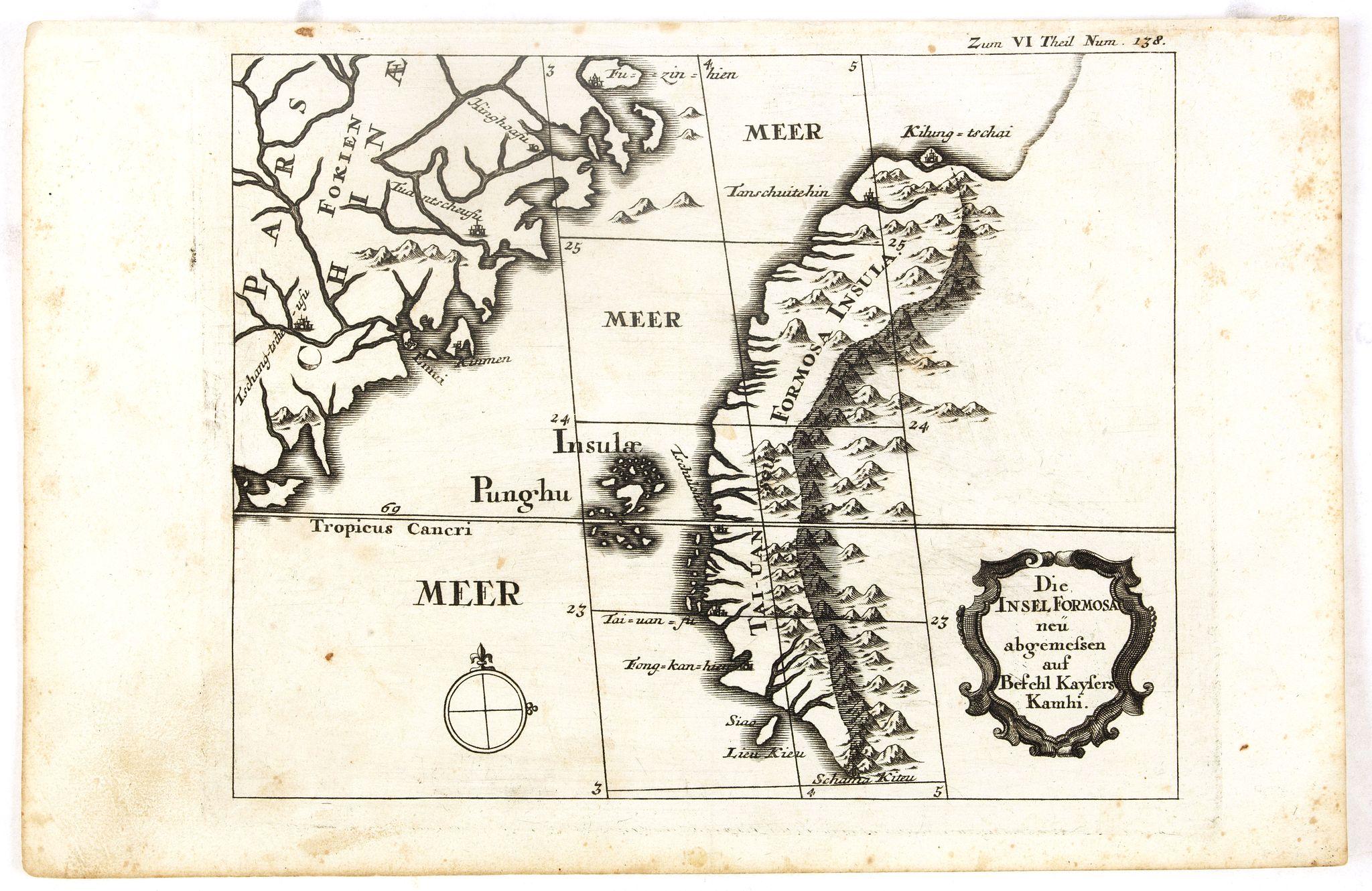 STOCKLEIN, J. -  Die Insel Formosa neu abgemessen auf Befehl Kaysers Kamhi.