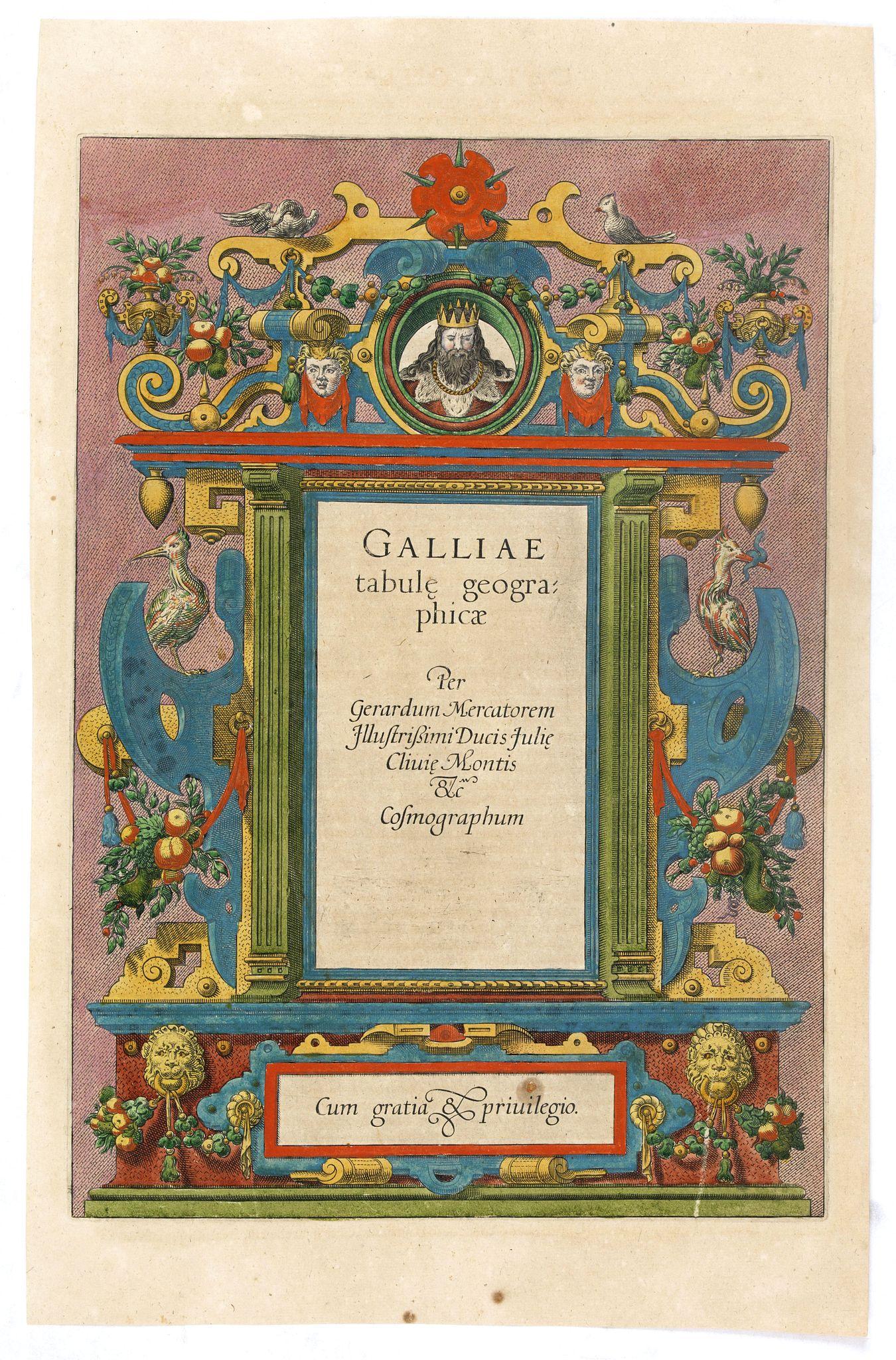 MERCATOR, G. / HONDIUS, J. -  [Title page] Galliae tabule geographicae . . .