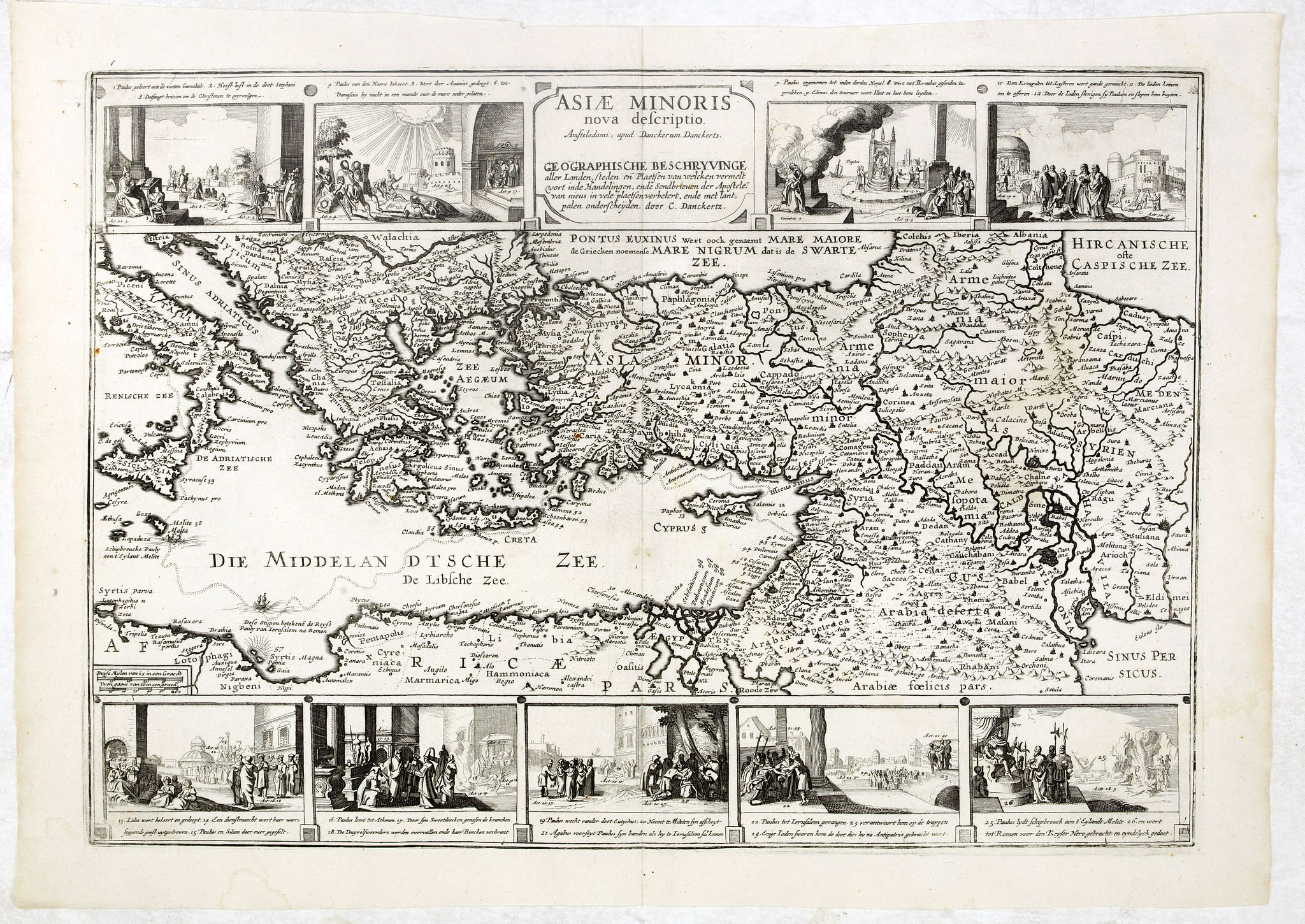 DANCKERTS, D. -  Asiae Minoris nova descriptio. Geographische Beschryvinge aller Landen... ende sendbrieuen der Apostele…