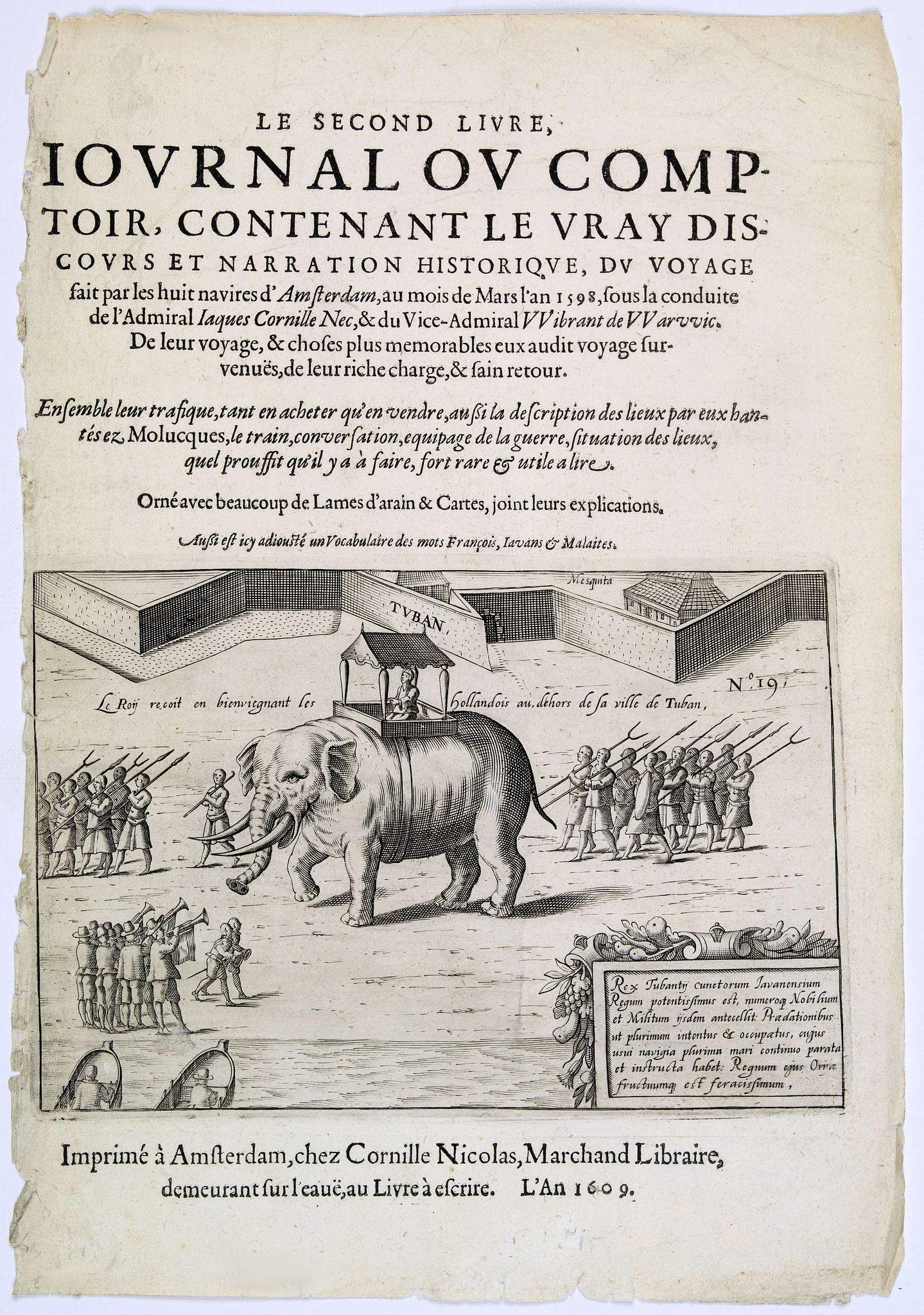 VAN NECK, Jacob Cornelisz -  [Title page]. Le second livre, journal ou comptoir, contenant le vray discours et narration historique, du voyage fait par les huit navires d'Amsterdam. . .