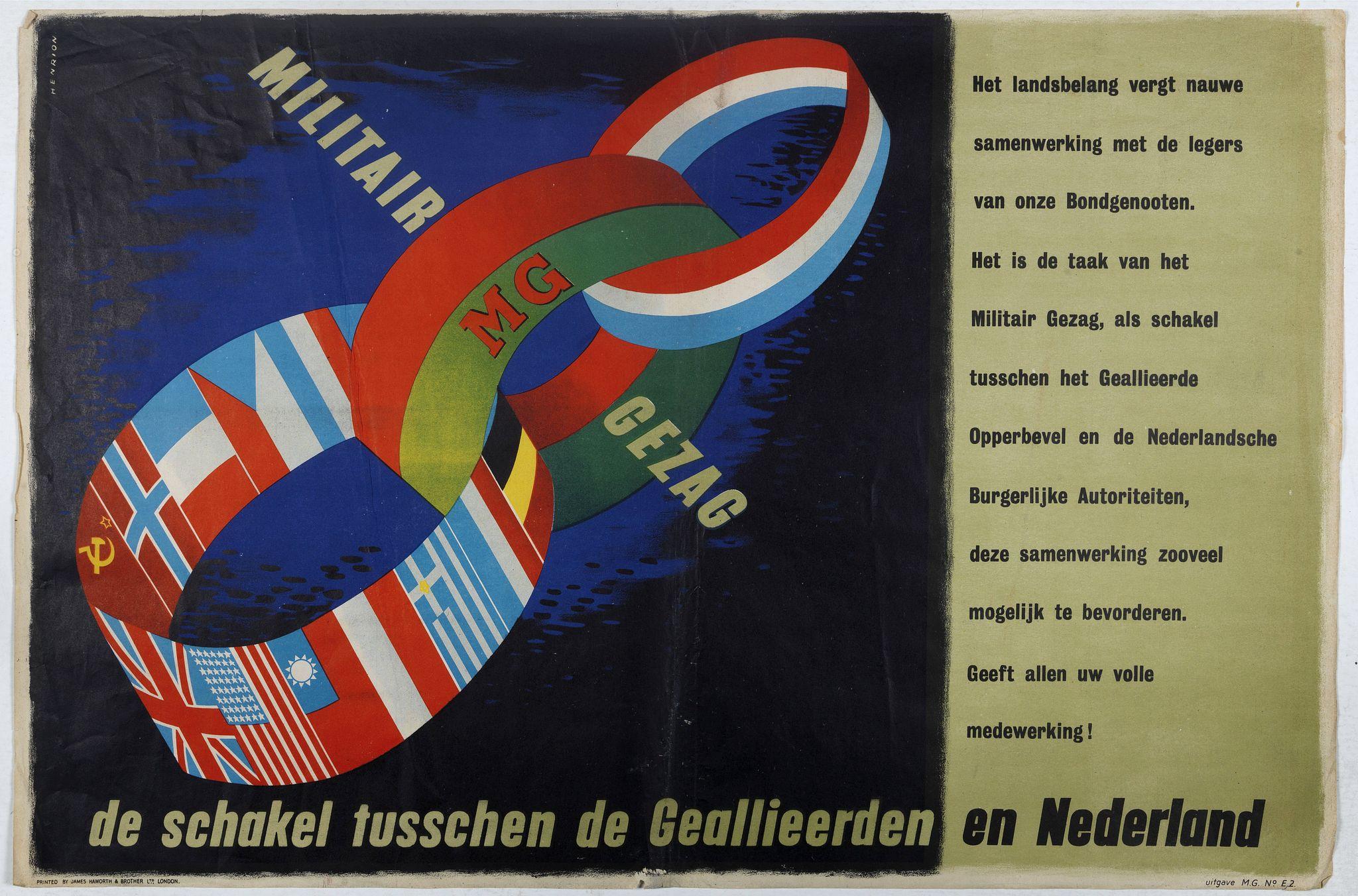 HENRION, F. H. K. -  MG Militair Gezag. De schakel tusschen de Geallieerden en Nederland.