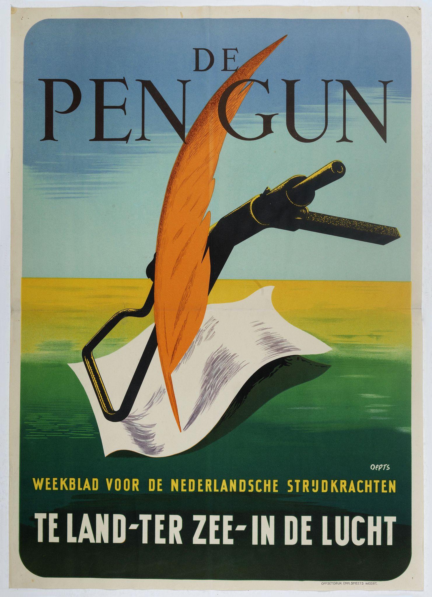 OEPTS, W. A. -  De Pen Gun Weekblad voor de Nederlandsche Strijdkrachten.