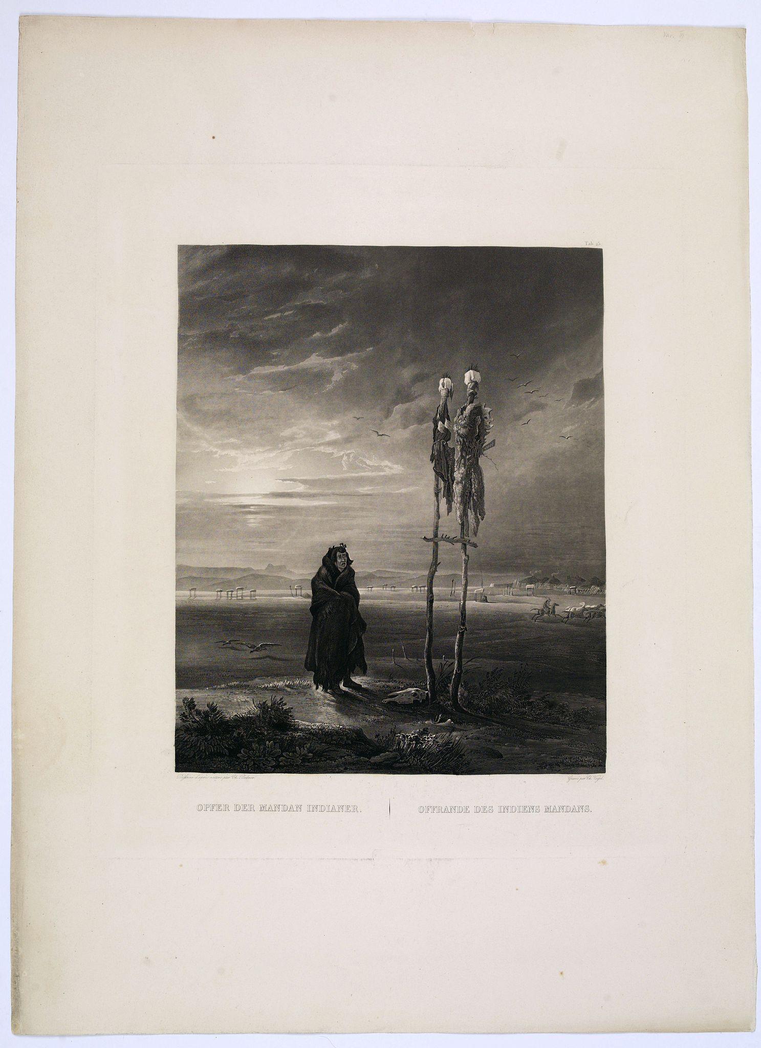 BODMER, Karl. - Offrande des Indiens Mandans.