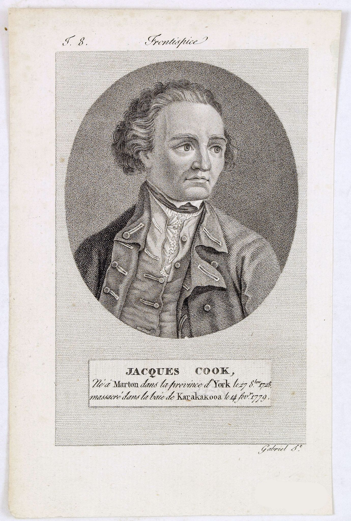 GABRIEL. -  Jacques Cook, Né à Marton dans la province d'York. . .