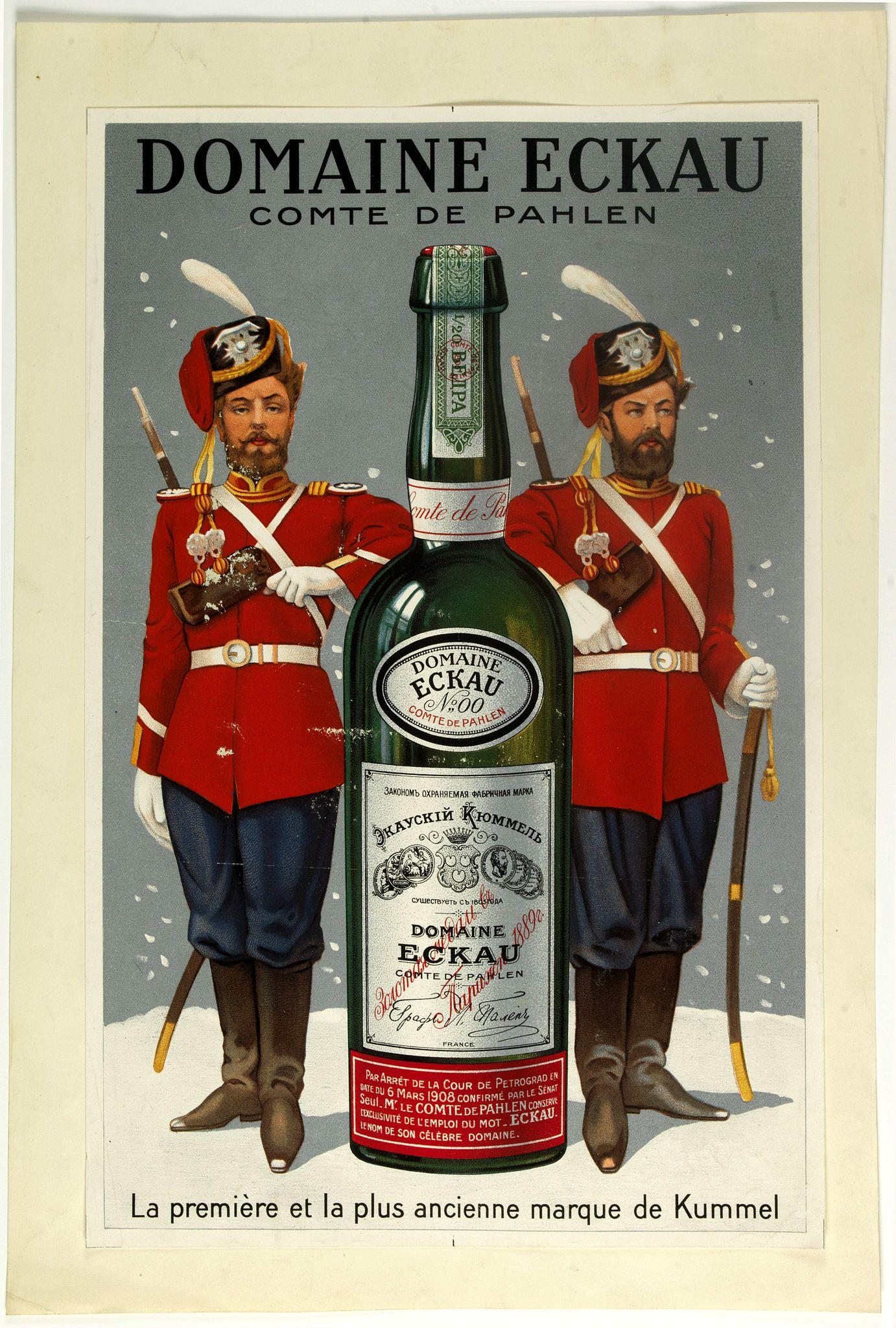 ANONYMOUS -  (Publicity)  Domaine Eckau comte de Pahlen. - La premiére et la plus ancienne marque de kummel.
