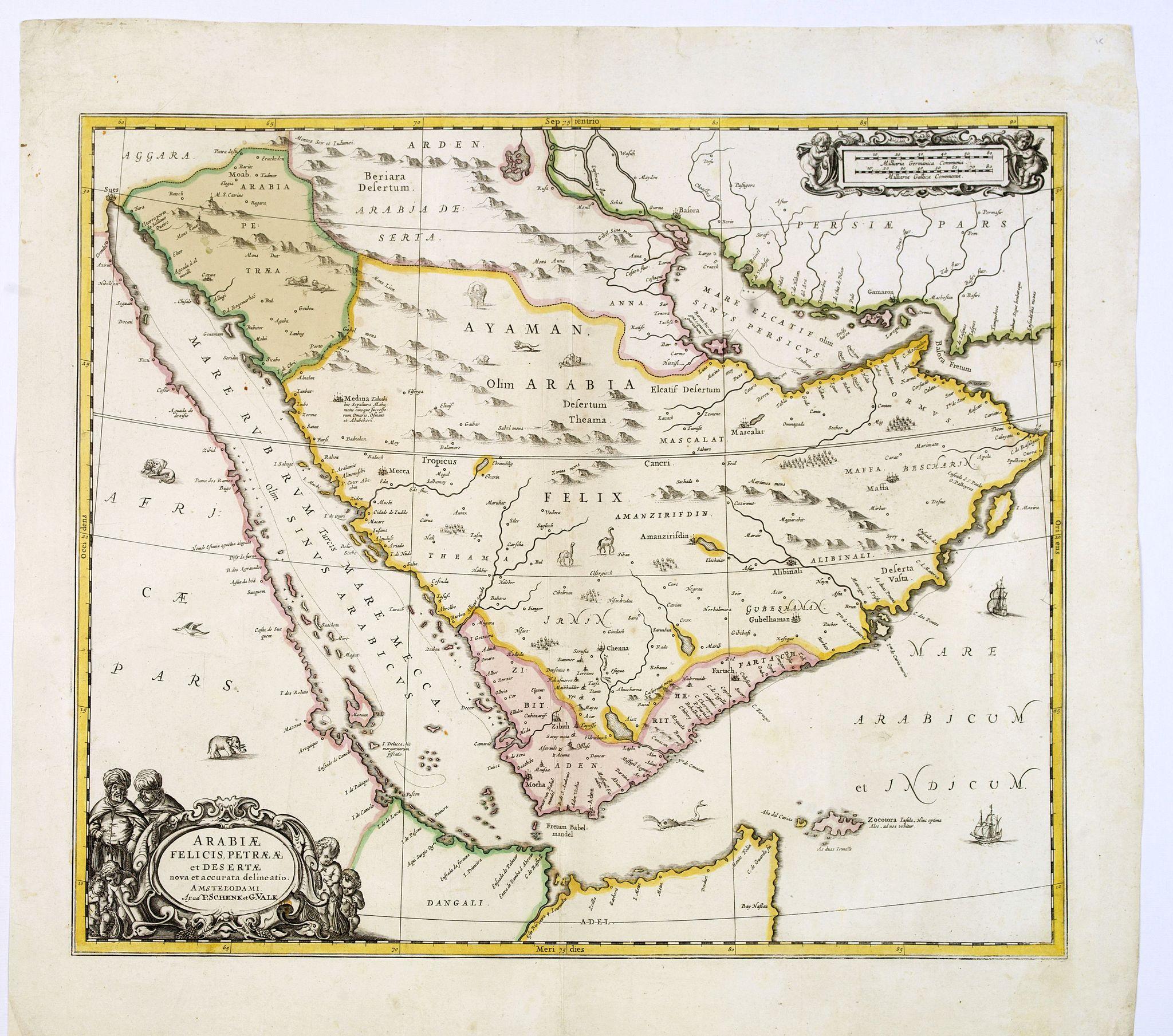 SCHENK, P./ VALK, G. -  Arabiae Felicis, petrae et desertae.