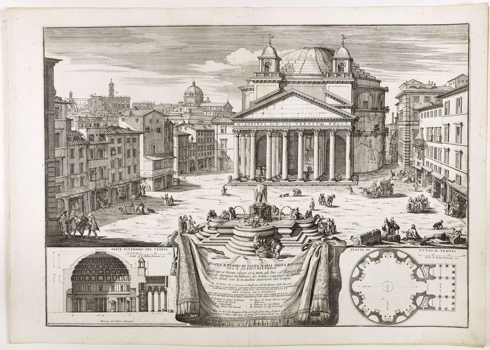 DE ROSSI, G. -  Piazza e tempio di Santa Maria della Rotonda gia l'Antico Pantheon.