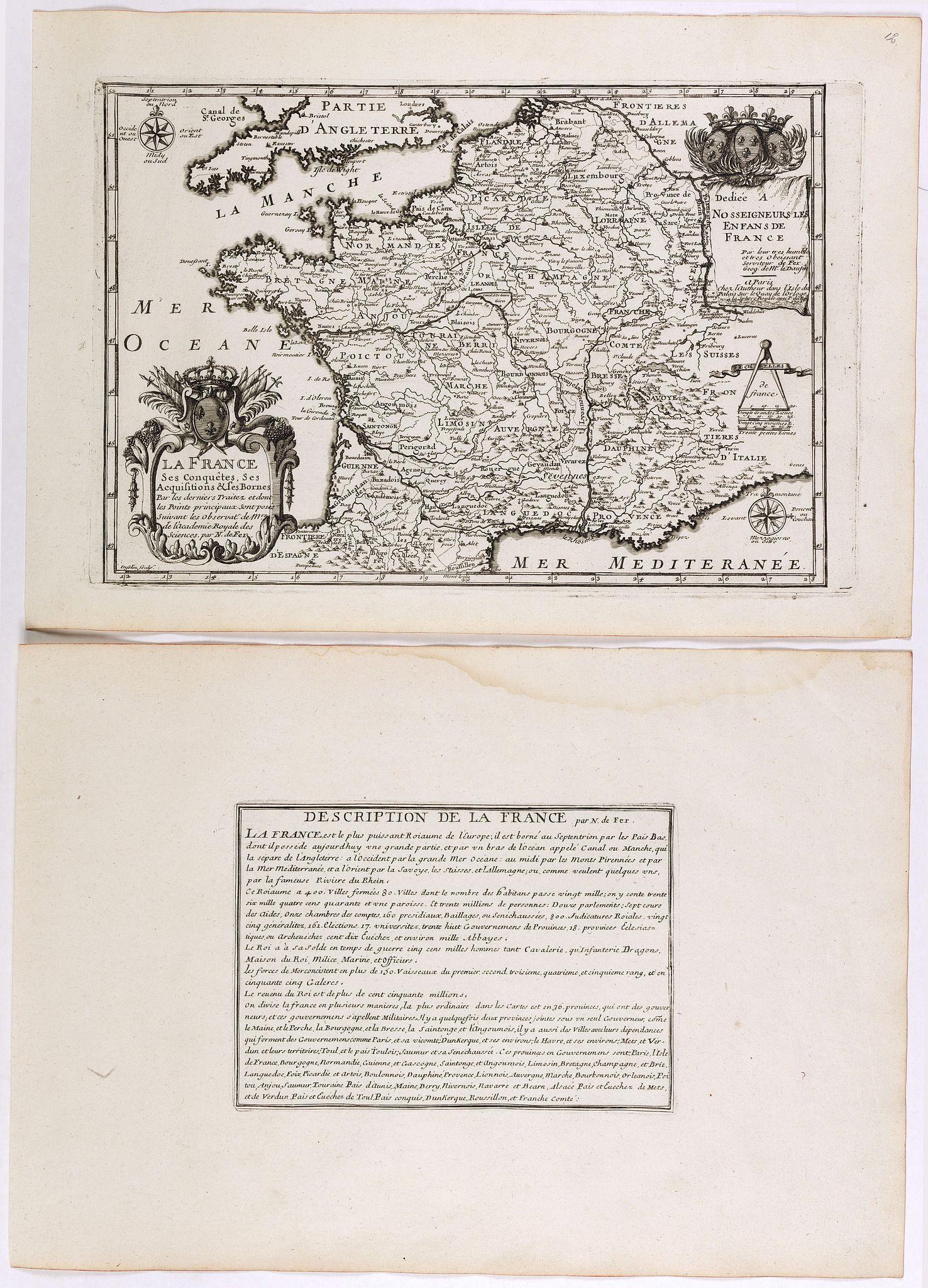 DE FER, N. -  La France ses conquêtes, ses acquisitions et ses bornes . . .