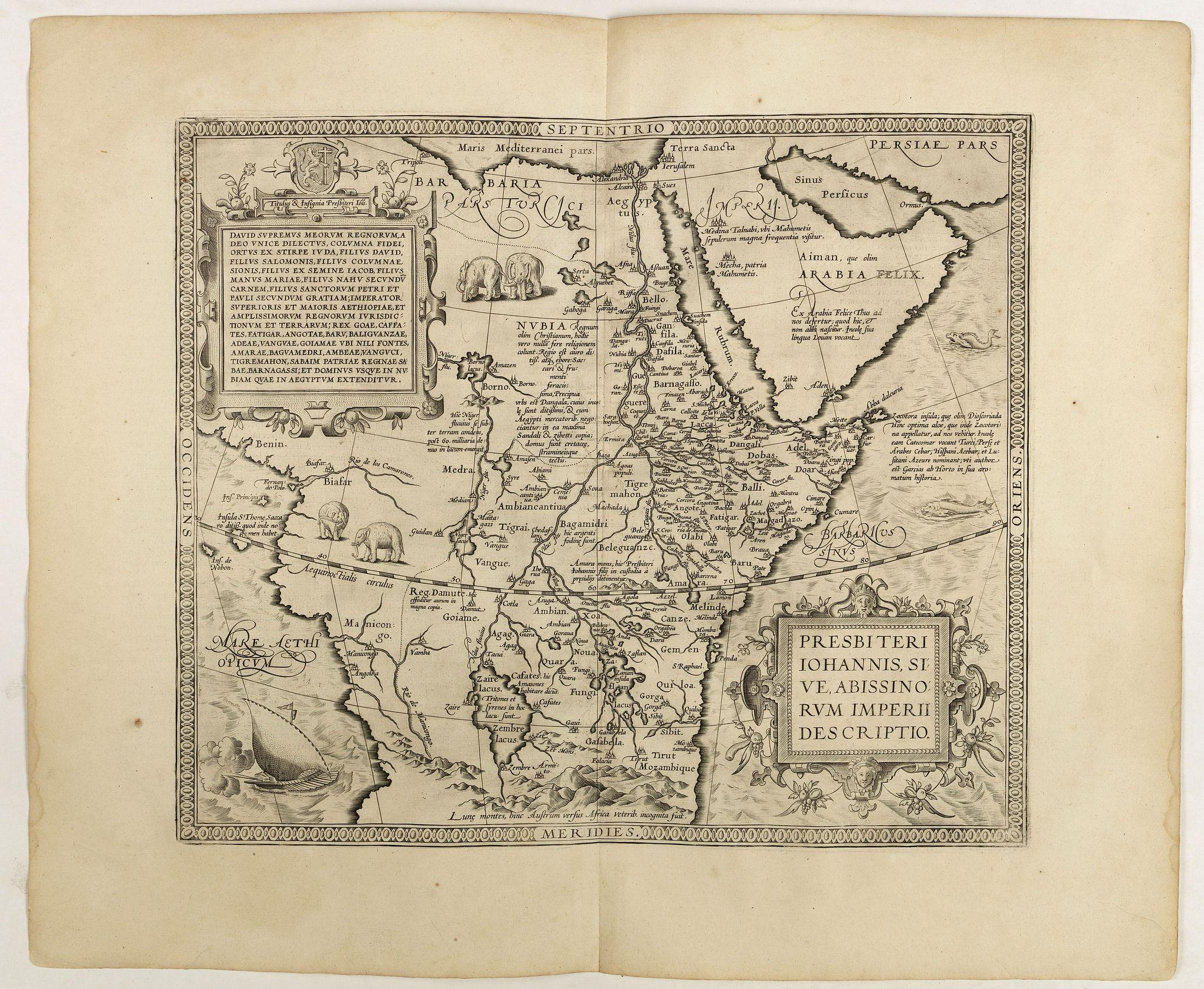 ORTELIUS, A. -  Presbiteri Johannis, sive Abissinorum Imperii descriptio.