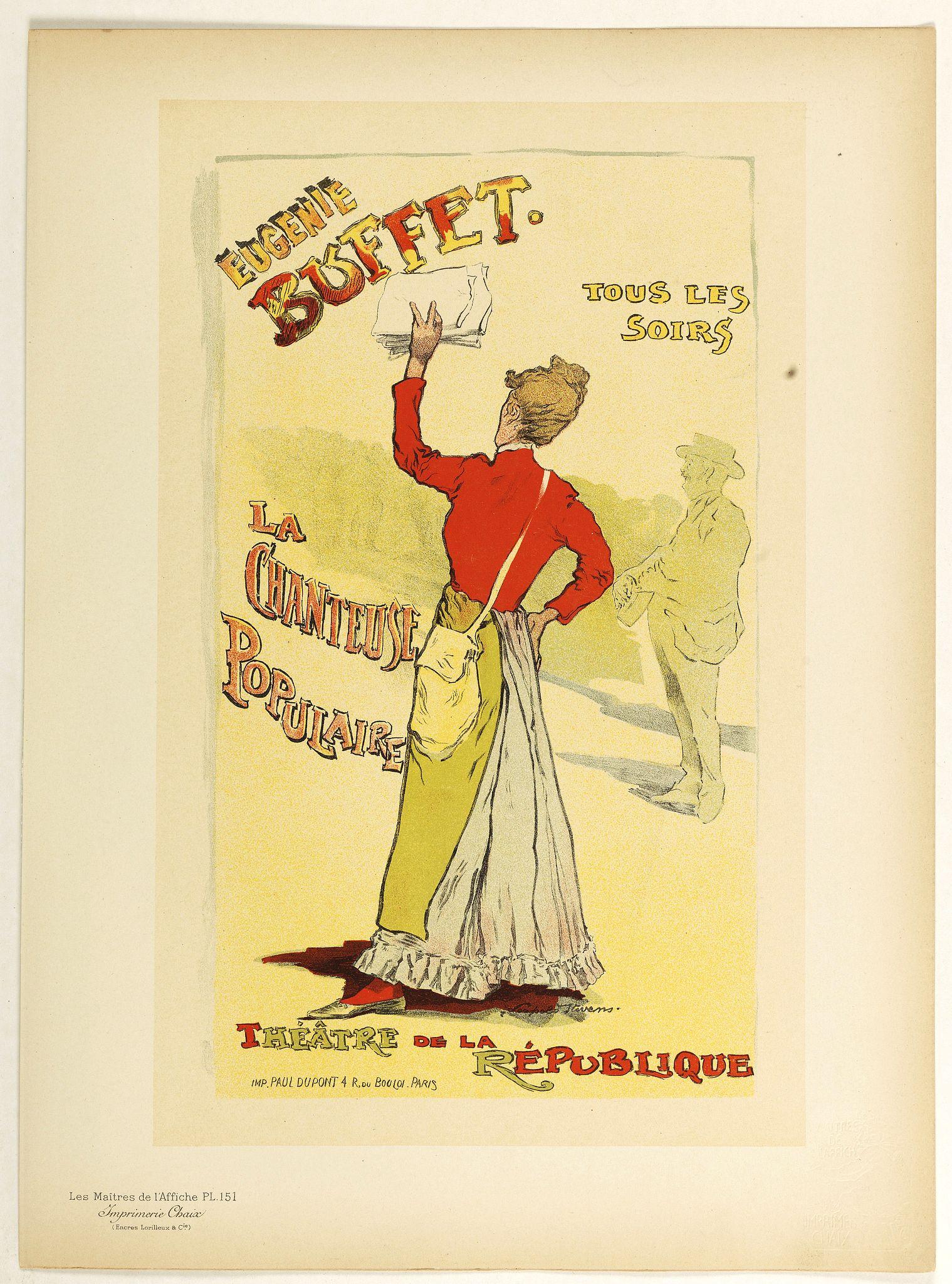 LES MAITRES DE L'AFFICHE -  Eugenie Buffet … La chanteuse popularize.