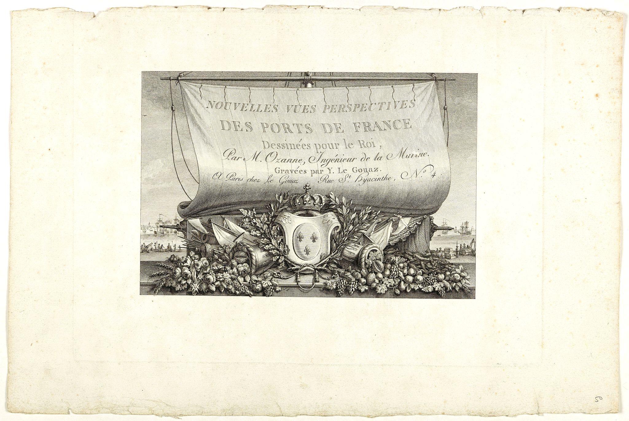 OZANNE, N. -  [Title page] Nouvelles vues perspectives des Ports de France, dessinées pour le Roi . . .
