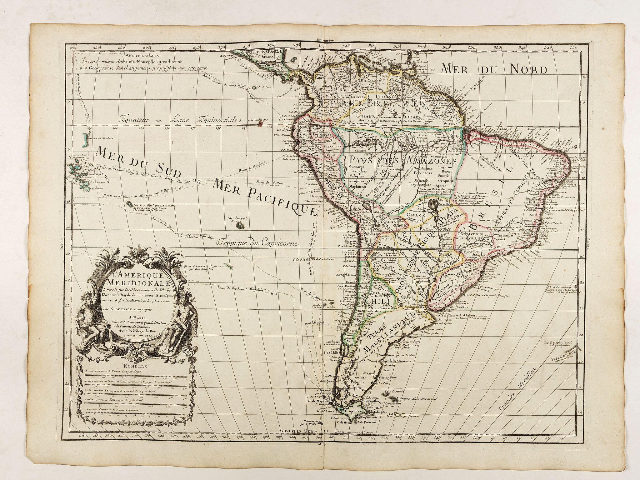 DE L'ISLE, G. -  L'Amerique Meridionale Dressée sur les Observations de Mrs de l'Academie Royale des Sciences . . .