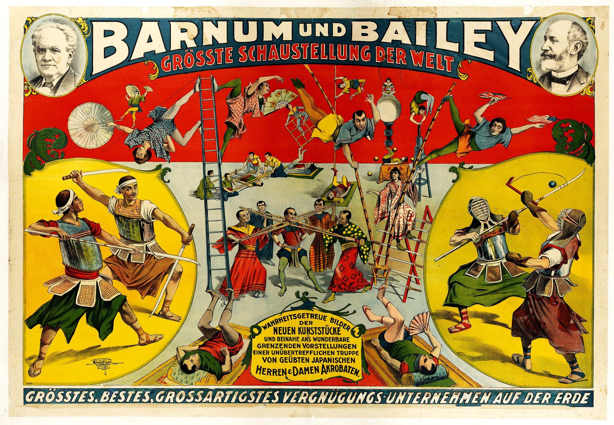 BARNUM UND BAILEY -  Wahrheitsgetreue Bilder der neuen Kunststücke und beiname ans wunderbare grenzenden vorstellungen einer unübertrefflichen truppe von geübten Japanische Herren & Damen akrobaten.