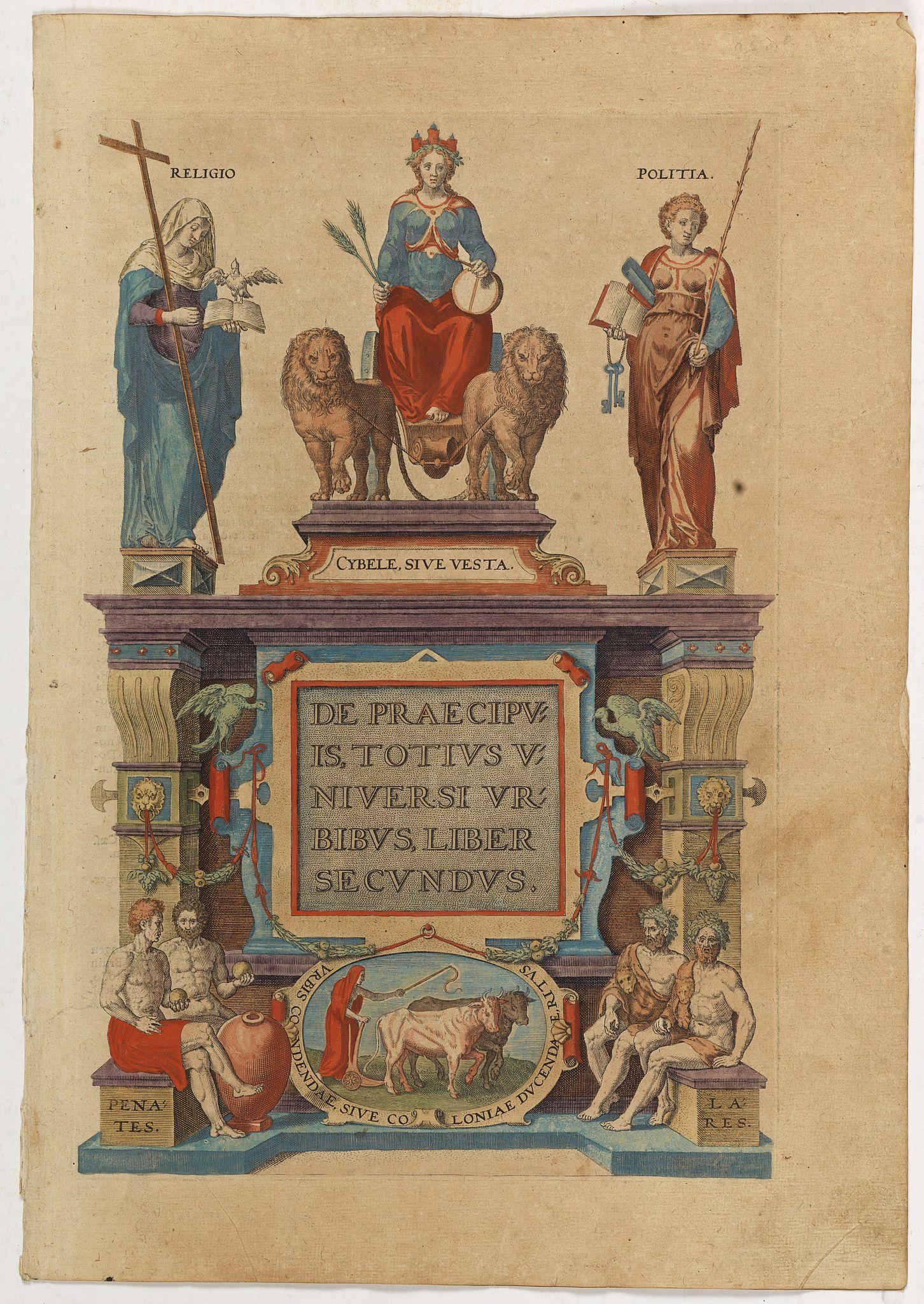 BRAUN,G. / HOGENBERG, F. -  [Title page] De Praecipuis, Totius Universi Urbibus, Liber Secundus.