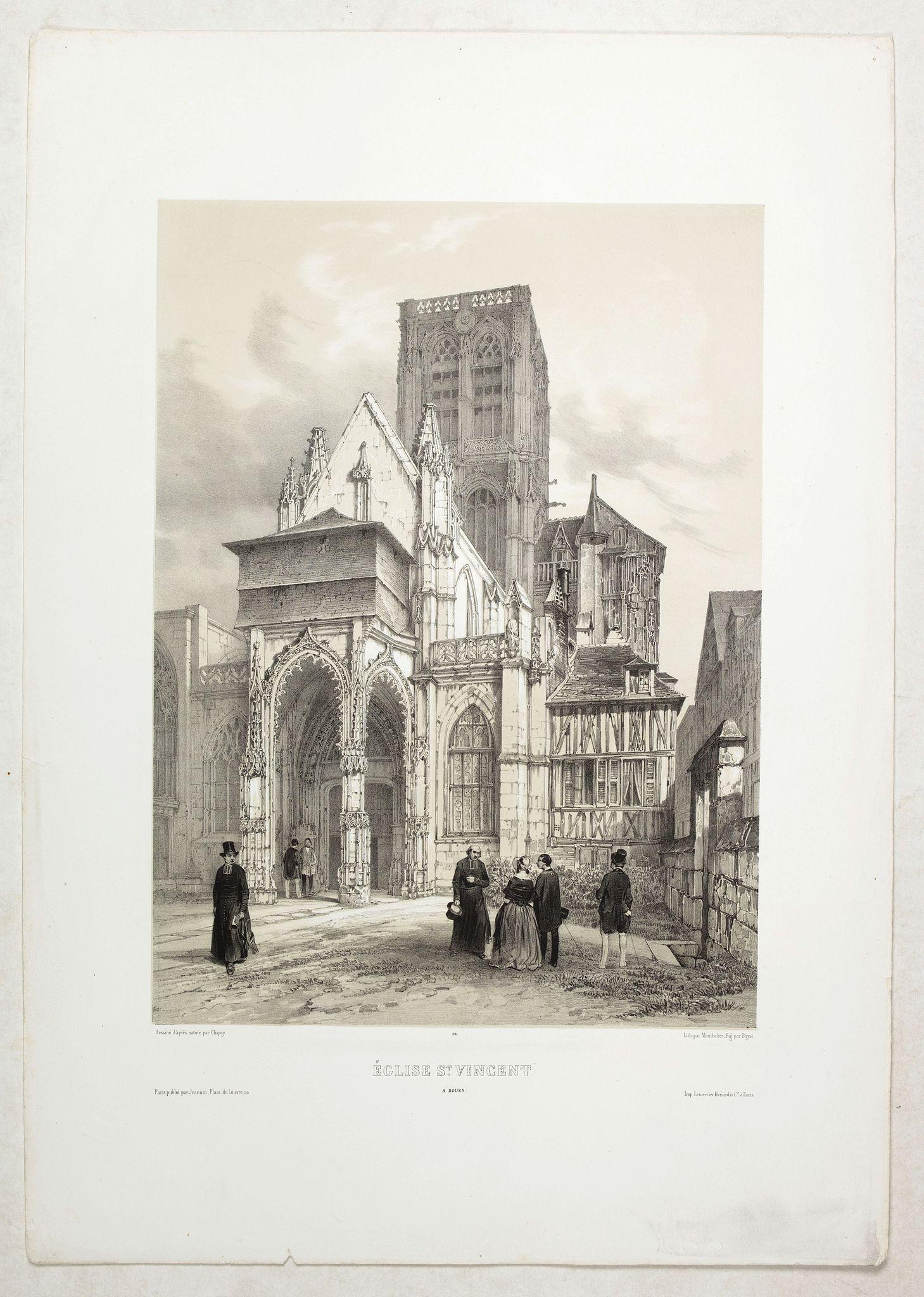 CHAPUY -  ÉGLISE St. VINCENT A ROUEN. Dessiné d'après nature par Chapuy. Lith. par Monthelier. Fig. par Bayot.