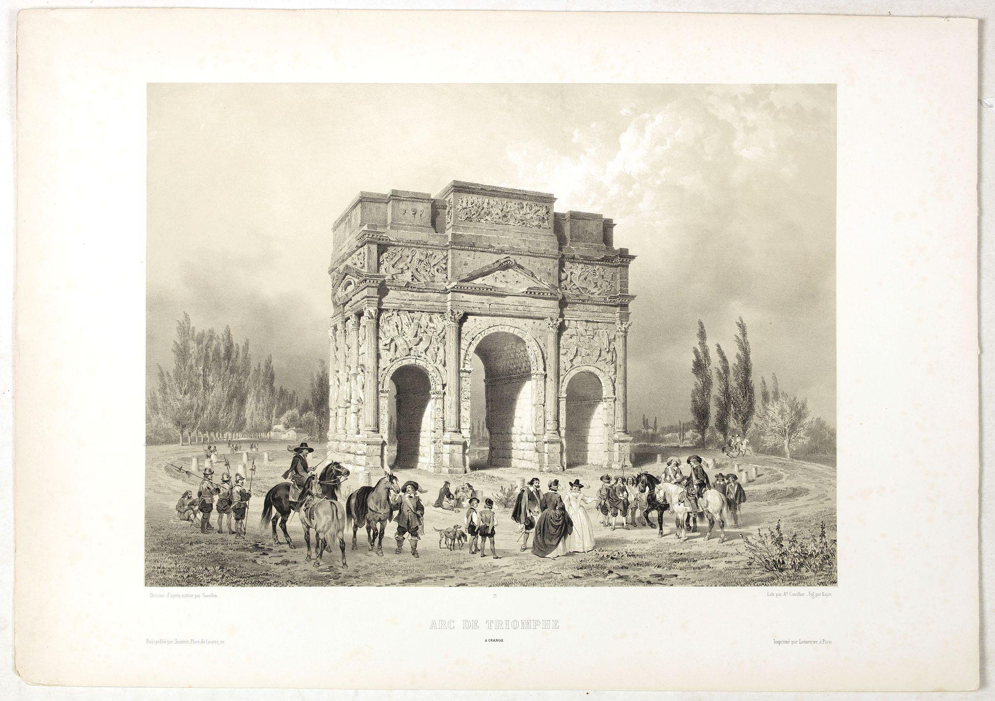 CHAPUY -  ARC DE TRIOMPHE A ORANGE. Dessiné d'après nature par Guesdon. Lith. par Ad. Cuvellier. Fig. par Bayot.