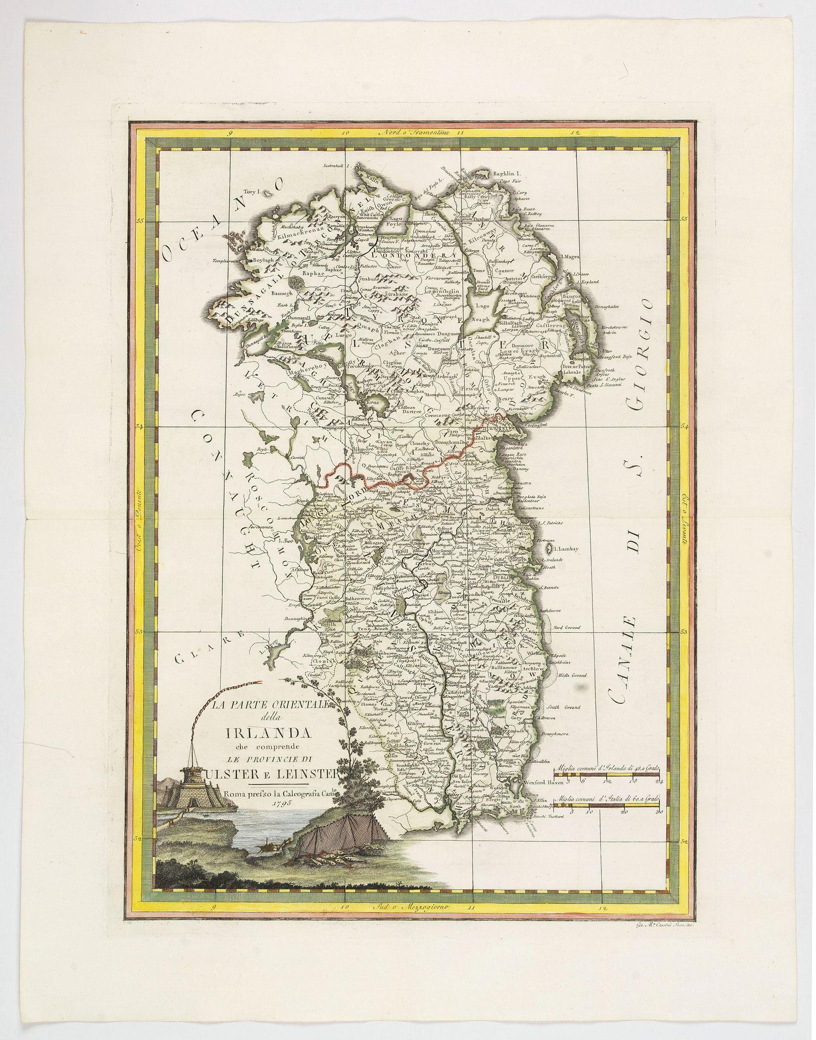 CASSINI, G.M. -  La Partie Orientale della Irlanda che comprende Le Provincie di Ulster e Leinster.