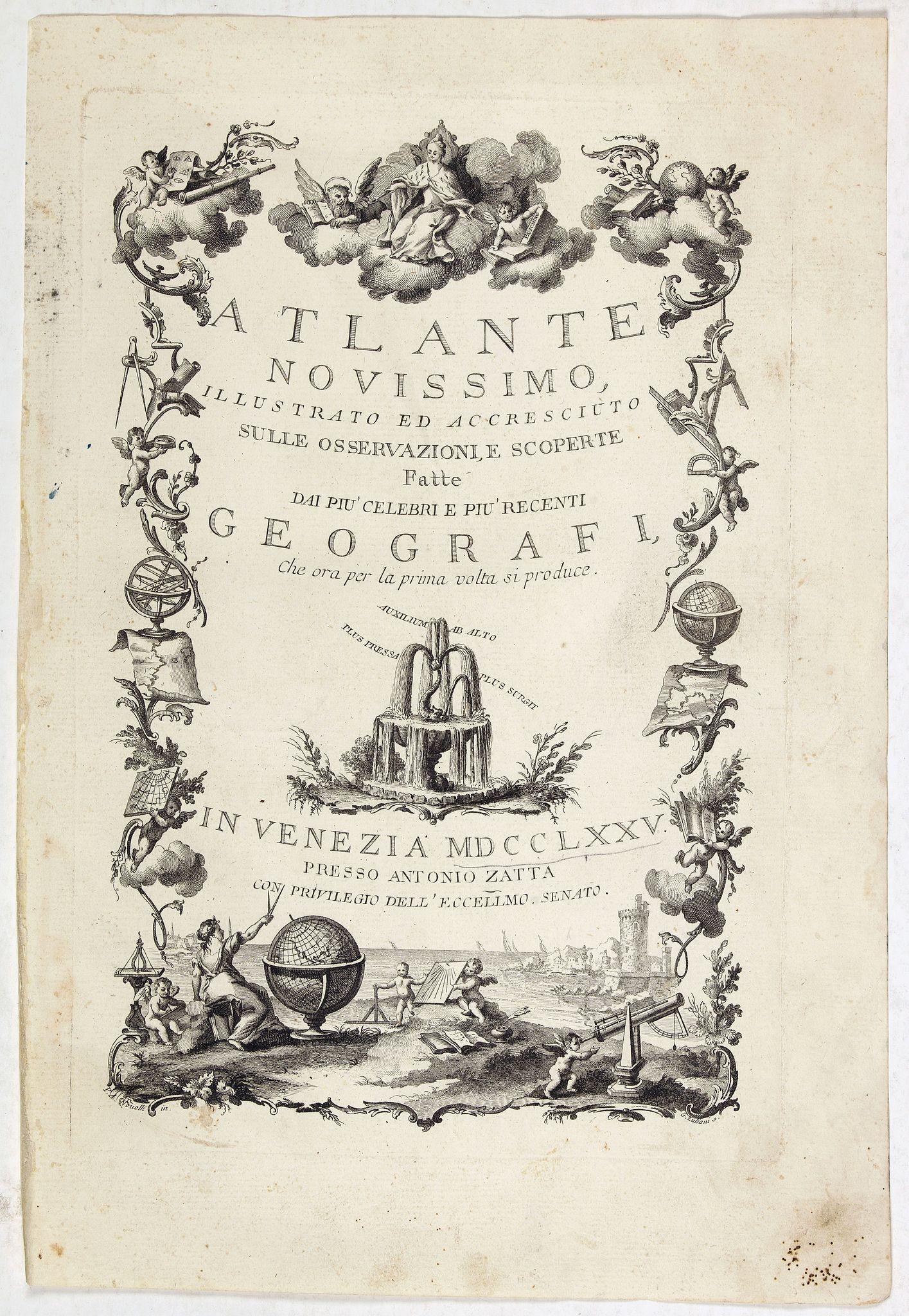 ZATTA, A. -  [Title page] Atlante Novissimo, illustrato ed accresciuto . . .