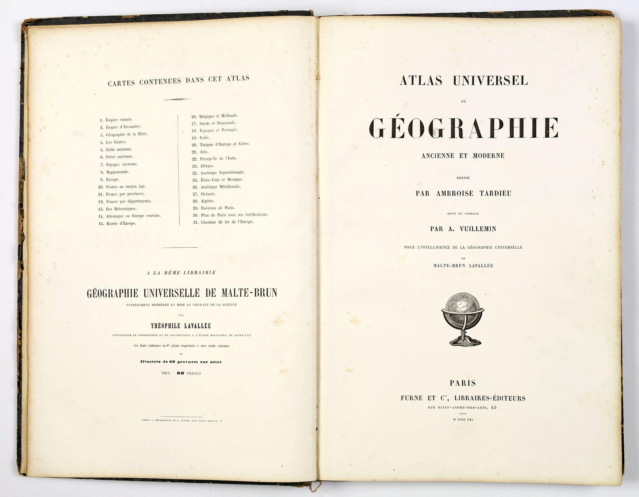 TARDIEU, Ambroise. - Atlas Universel de Geographie Ancienne et Moderne. . .