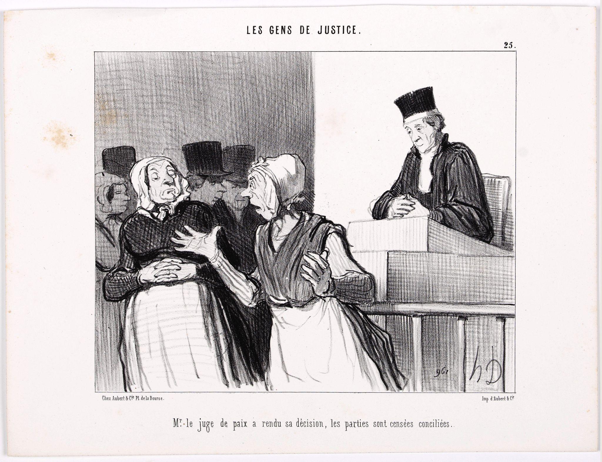 DAUMIER, H. -  Les Gens de Justice. - Mr. le juge de paix a rendu sa décision, les parties sont censées conciliées. (pl 25).