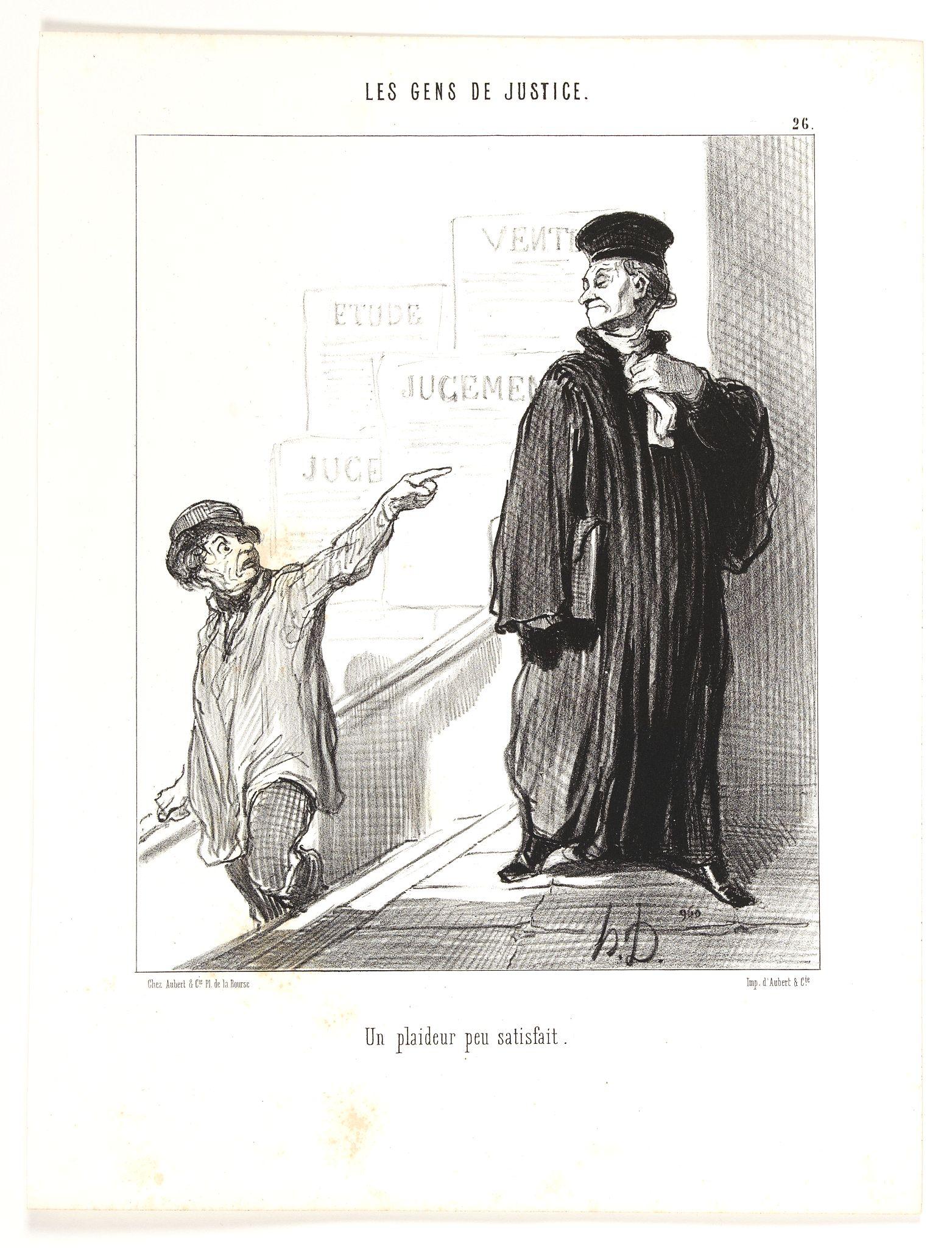 DAUMIER, H. -  Les Gens de Justice. - Un plaideur peu satisfait. (pl 26).