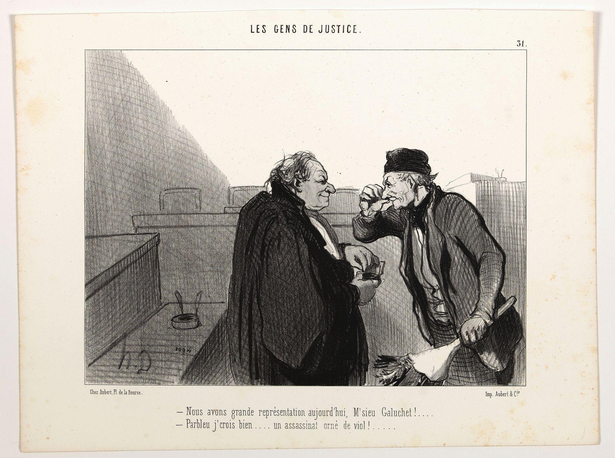 DAUMIER, H. -  Les Gens de Justice. - Nous avons grande représentation aujourd'hui, M'sieu Galuchet . . . (pl 31)