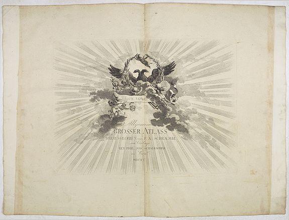 SCHRAMBLE, F.A. -  [Title page] Allgemeiner Grosser Atlass . . .