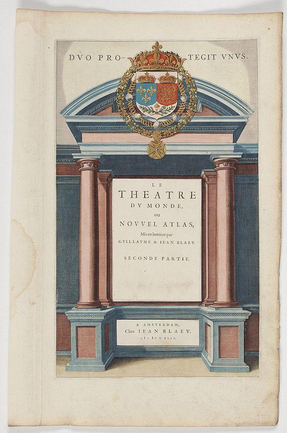 BLAEU,J. -  [Title page from ] Le Theatre du Monde ou Nouvel Atlas . . .