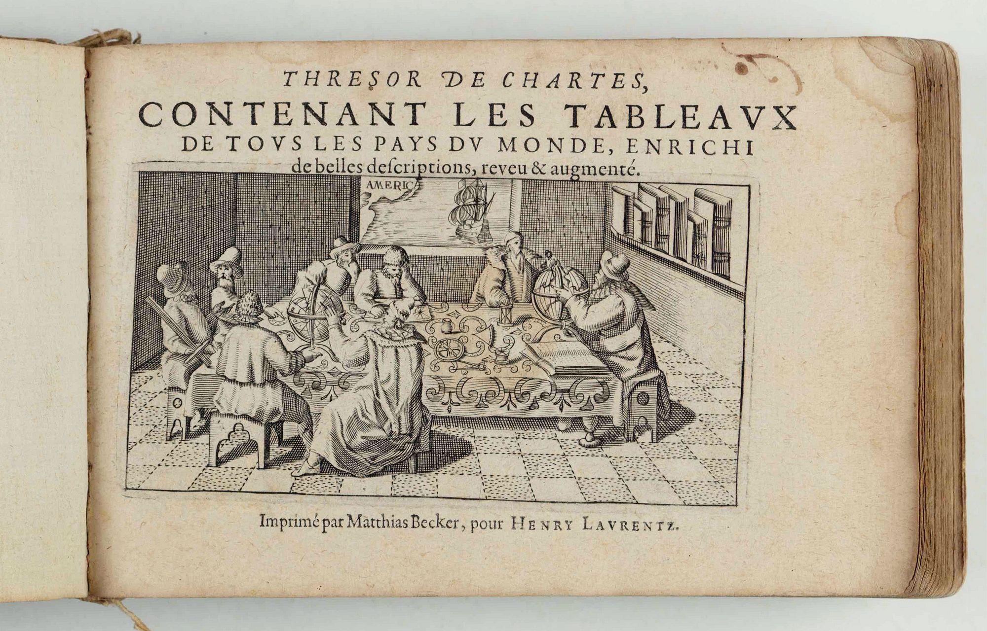 LANGENES, Barent. -  Thresor de Chartes, contenant les Tableaux de tous les Pays du Monde…