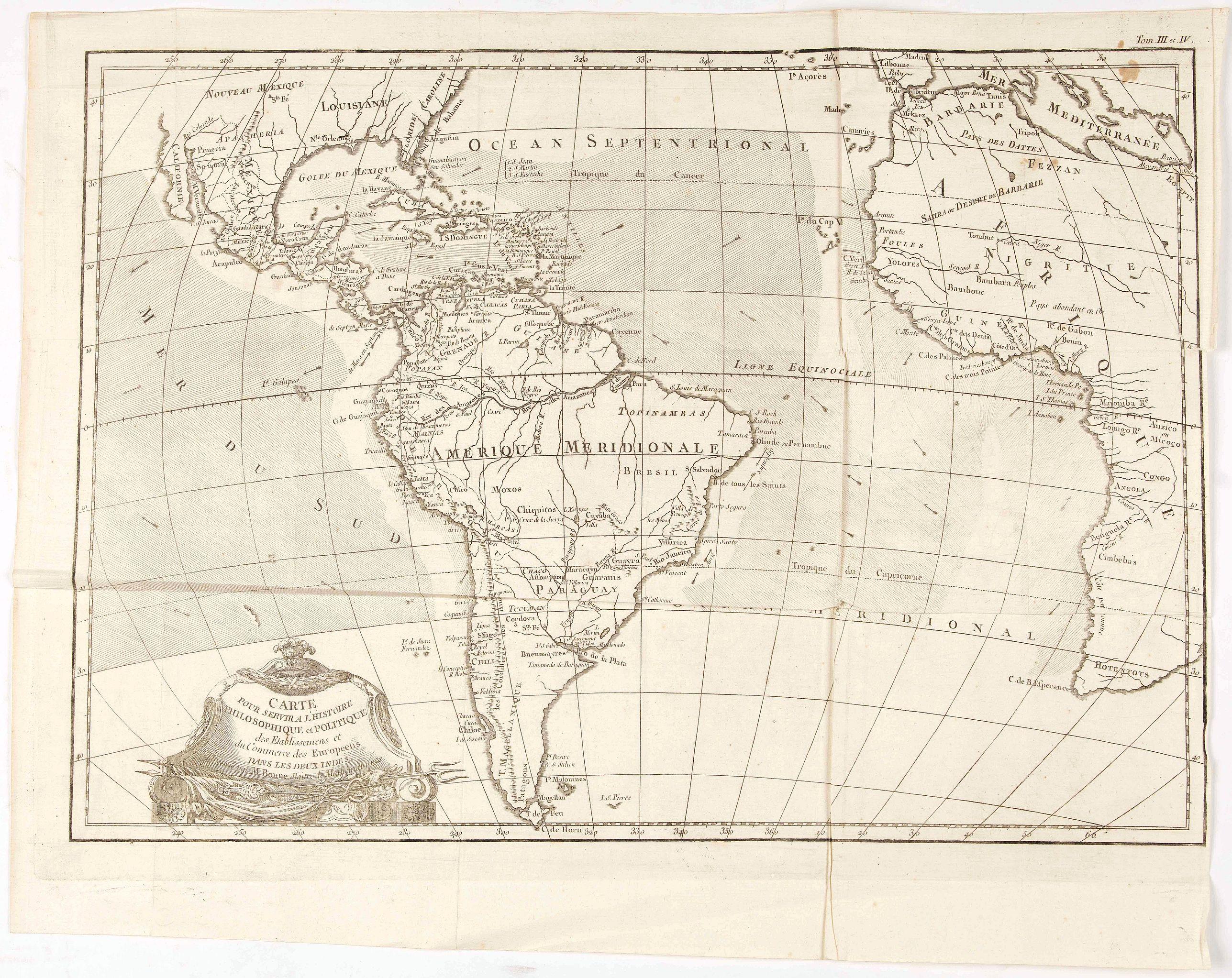 BONNE, R. - Carte pour servir a L'Histoire Philosophique et Politique des Etablissemens et du Commerce des Europeens dans les deux Indes.