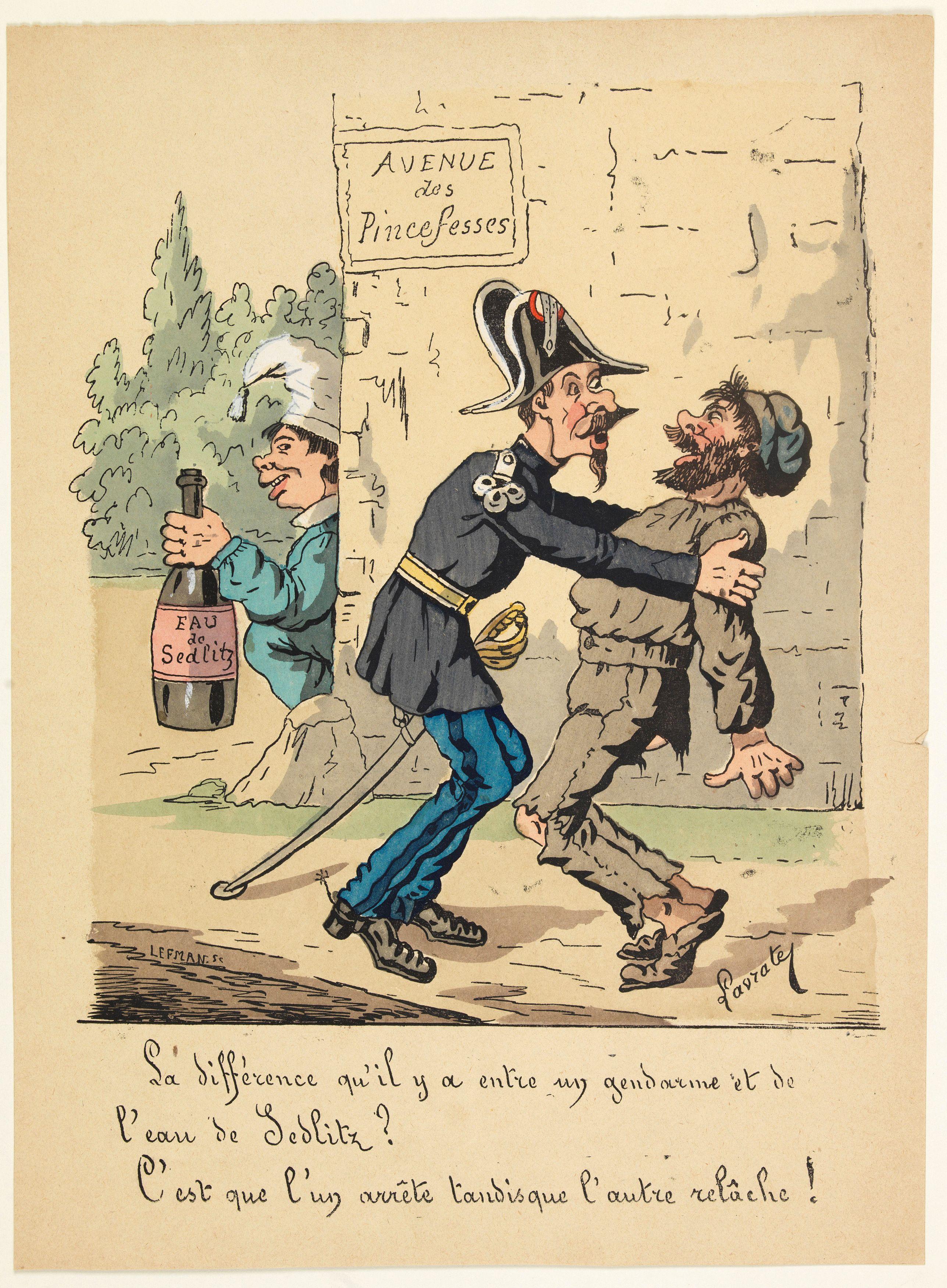 LAVRATE, Edmond. -  [Satirical Cartoon] La difference qu'il y a entre un gendarme et de l'eau de Sedlitz?. . .