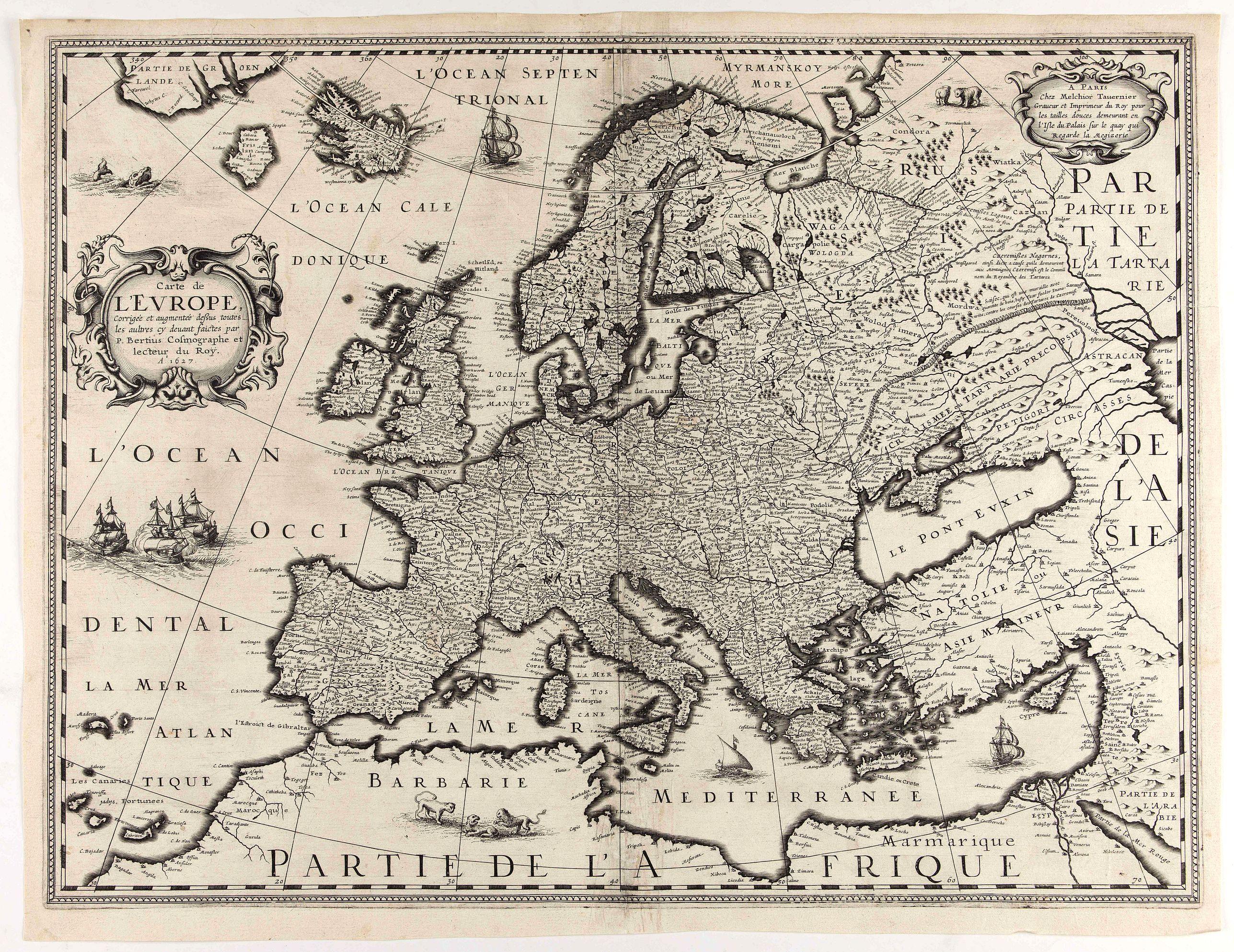 BERTIUS, P. / TAVERNIER, M. -  Carte de L'Europe, corrigée et augmentée desus toutes les autres . . .