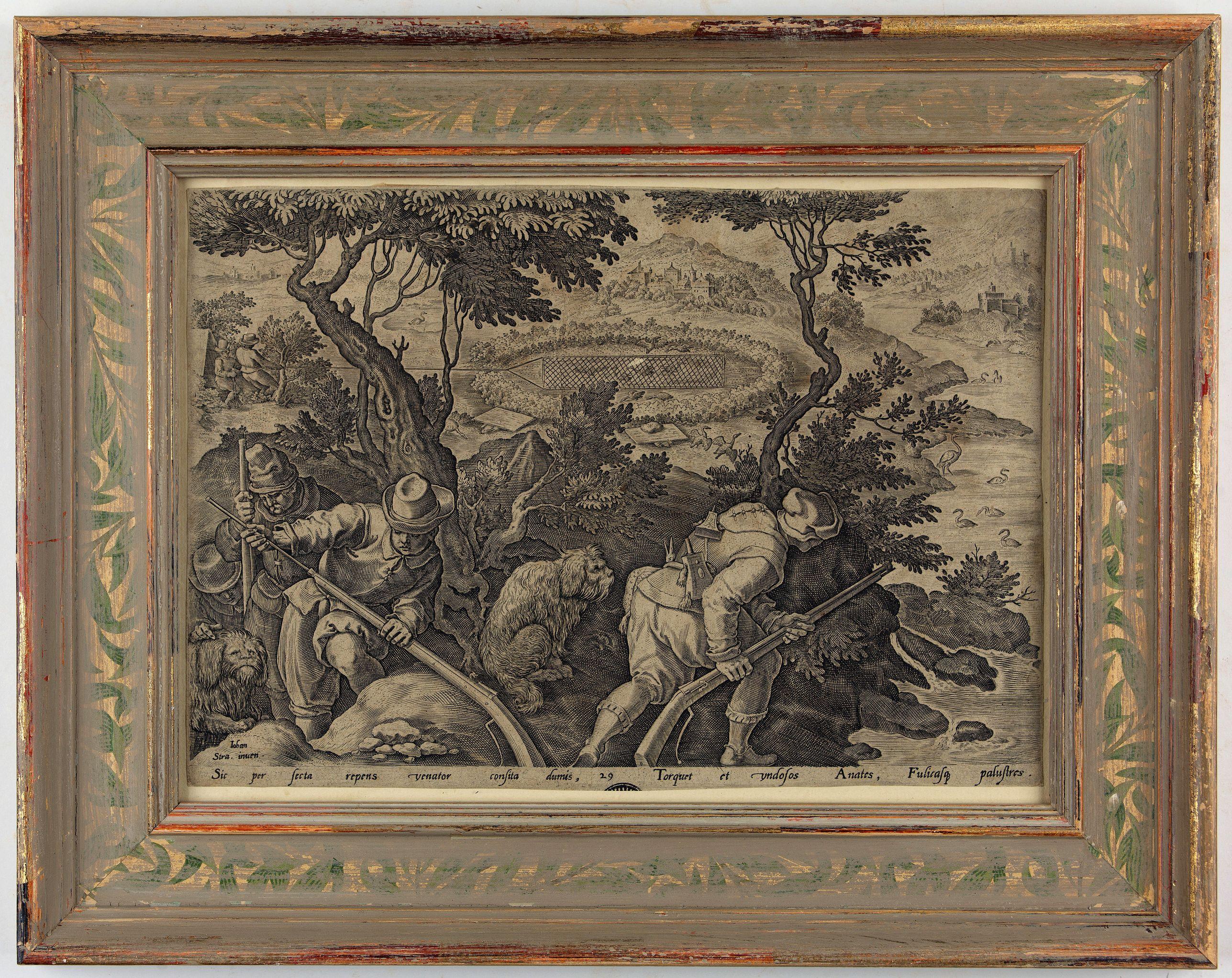 STRADANUS, Johannes / GALLE, Ph. -  Sic per secta repens venator consista dumis - Torquet et undosos anates, Fusicasp palustres