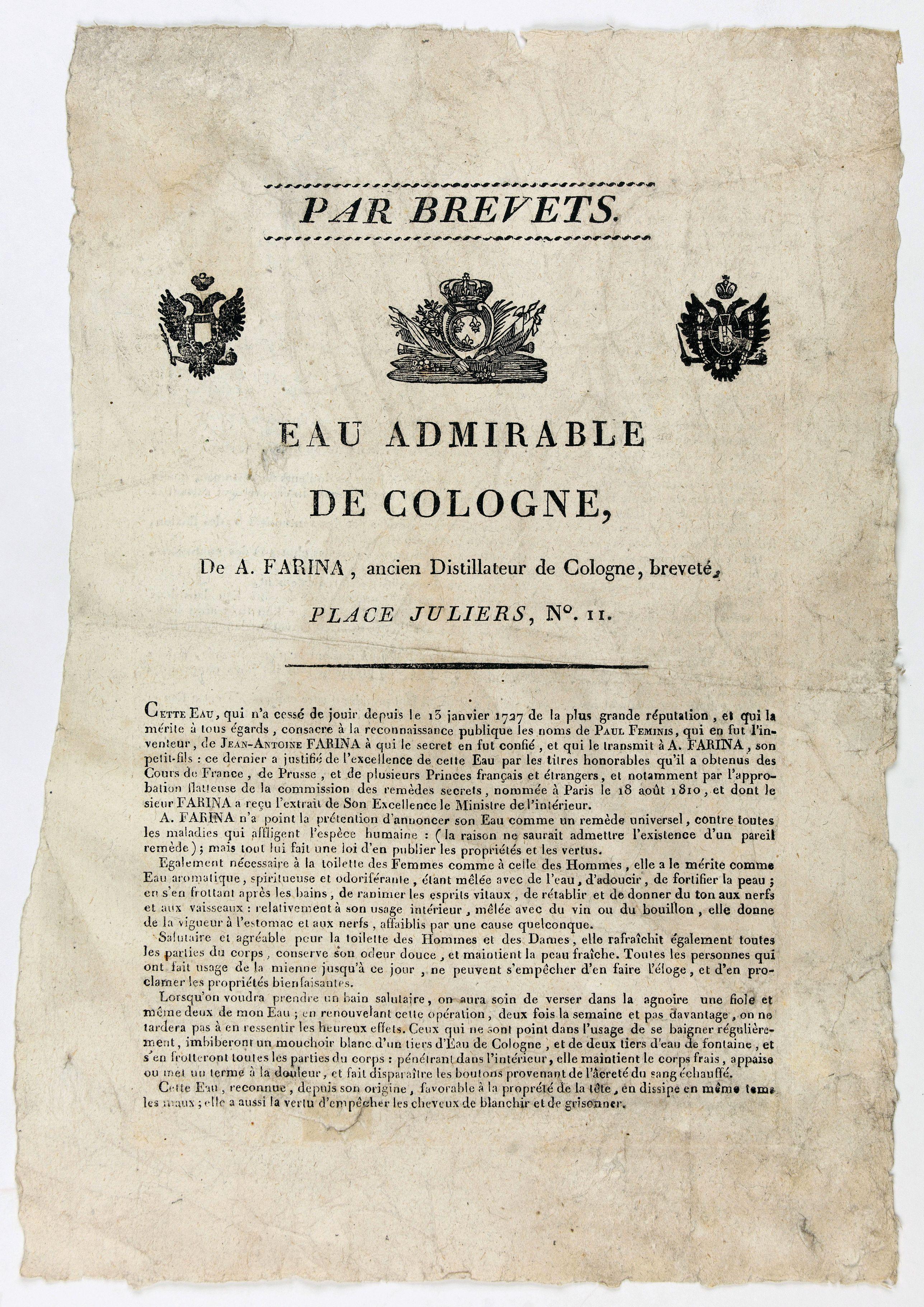 FARIBA, A. -  Par Brevets. / Eau admirable de Cologne, de A. Farina, ancien Distillateur de Cologne, breveté, Place Juliers, N°11.