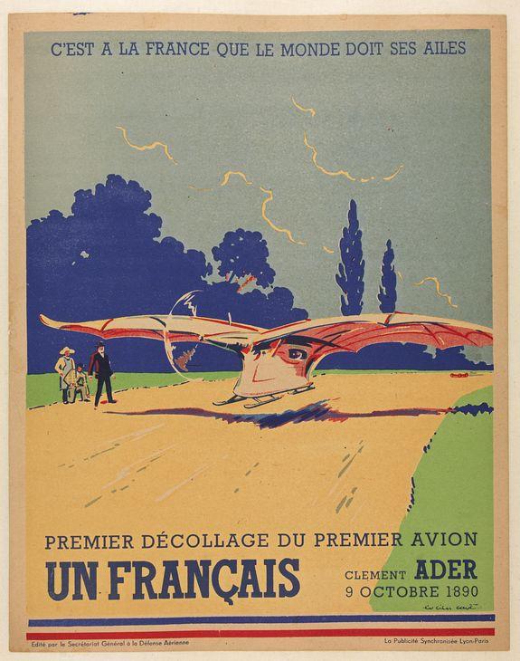 CAVE, L. -  C'est à la France que le monde doit ses ailes, Clement Ader, Premier décollage du premier avion, 9 octobre 1890.