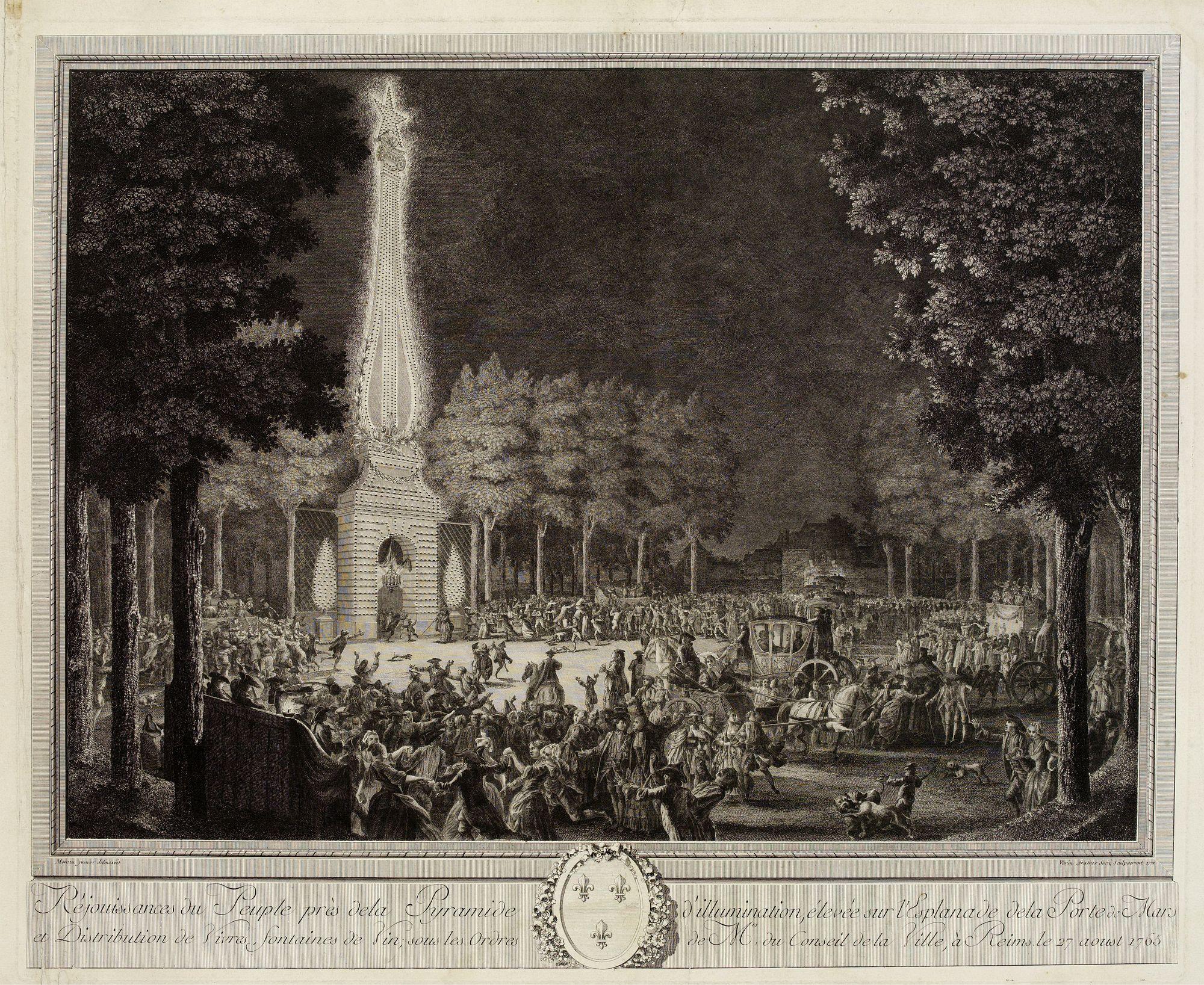 MOREAU LE JEUNE. -  Réjouissances du Peuple près de la Pyramide d'Illumination, élévée sur l'Esplanade de la Porte de Mars et Distribution de Vivres, fontaines de Vin , sous les Ordres de Mrs. Du Conseil de la Ville, à Reims le 27 Aoust 1765.