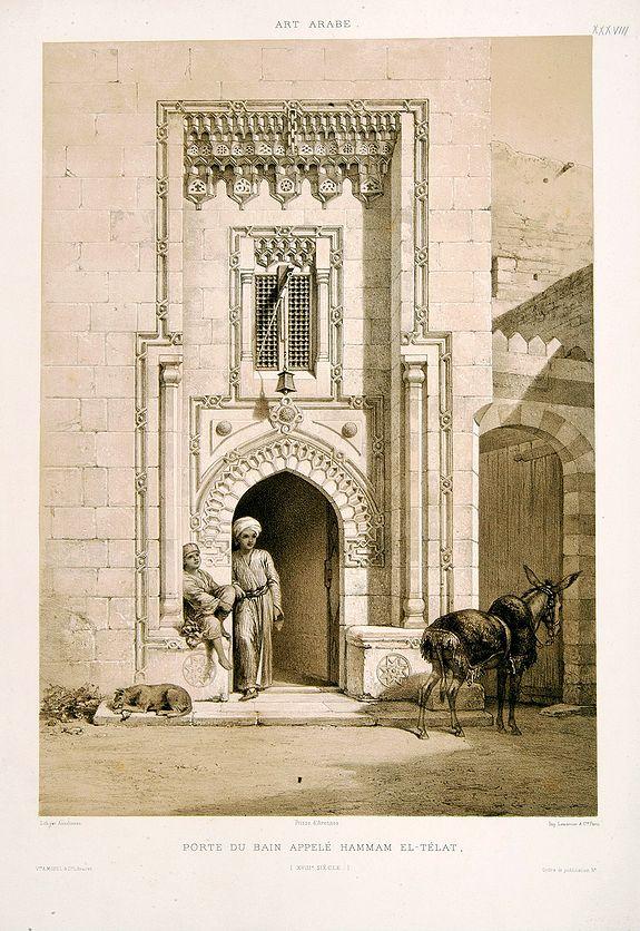 PRISSE D'AVENNES, E. -  Porte du bain appelé Hammam El-Télat.