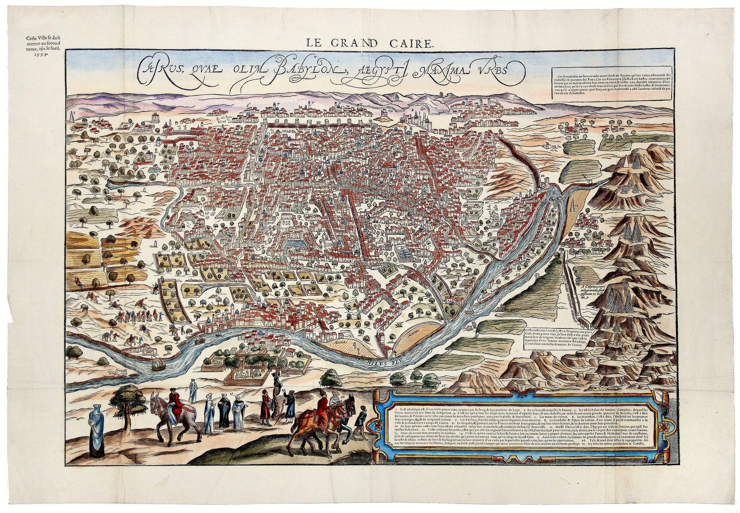 BELLEFOREST, Francois de. - LE GRANDE CAIRE, CAIRUS QUAE OLIM BABYLON AEGYPTI MAXIMA URBS.