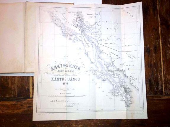 XÁNTUS, János. - Utazás Kalifornia déli részeiben. . . Irta Xántus János . . .