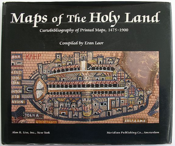 Laor, Eran, Maps of the Holy Land - Cartobibliography of Printed Maps, 1475-1900, antique map, old maps