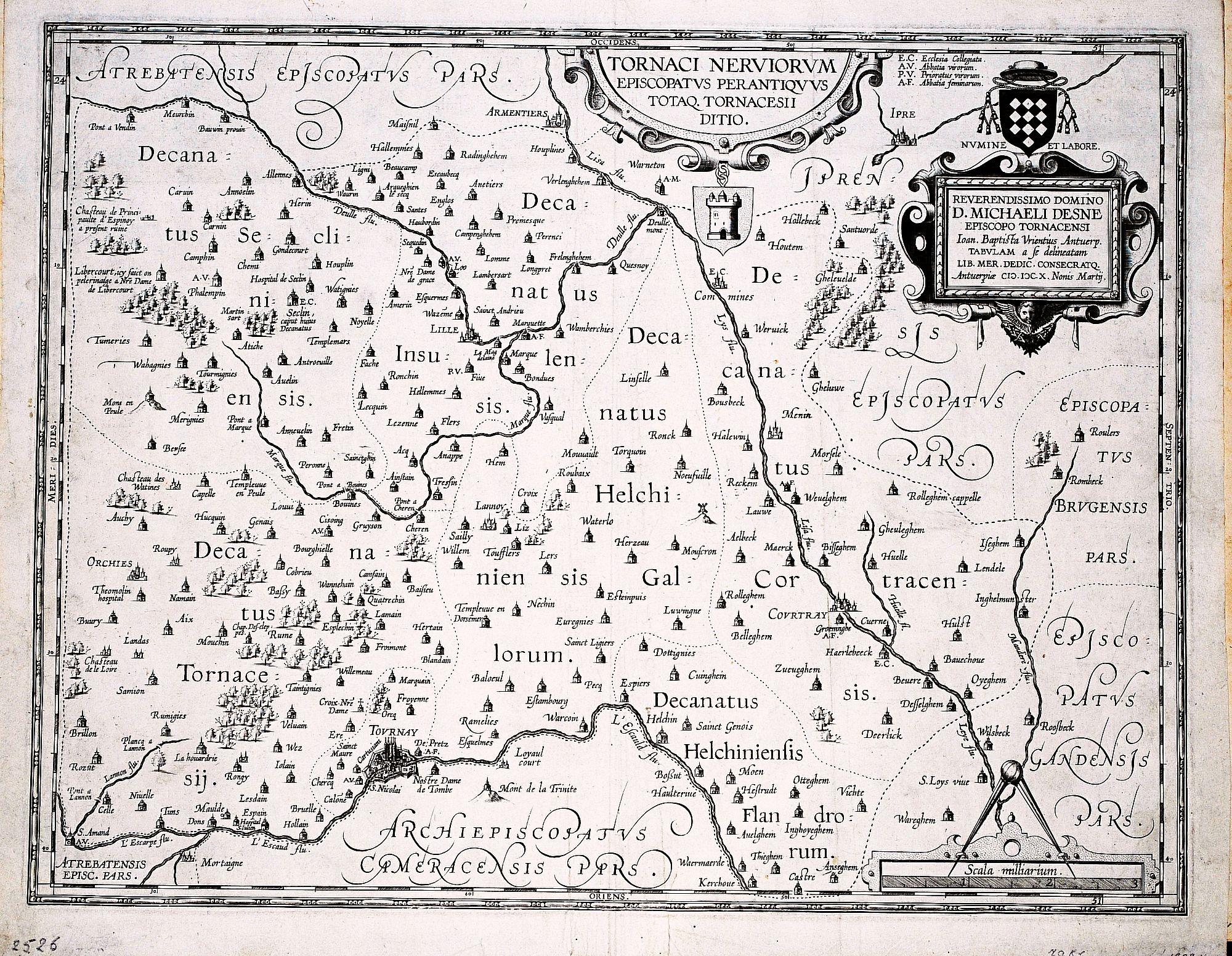 ORTELIUS, A. / VRIENTS, J.B. - [The rarest of all Ortelius maps] Tornaci Nervorum. Episcopatus Perantiquus Totaq. Tornacesii Ditio... Ion. Baptista Vrientius Antverp. Tabulam a se delineatam..