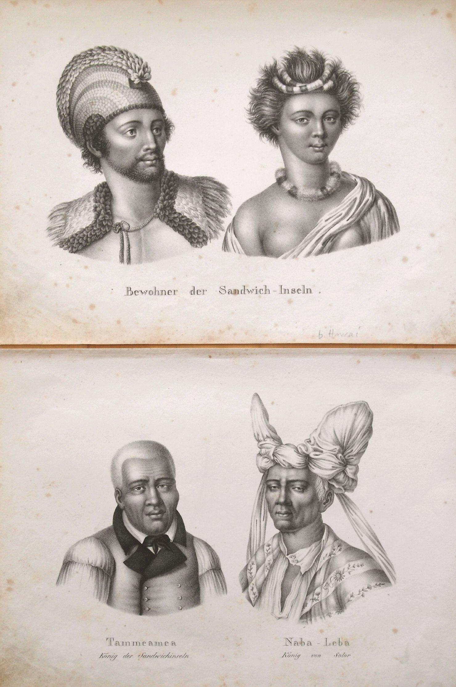 BRODTMANN, C. J. - Pair of 2 prints: Bewohner der Sandwich-Inseln; Tammeamea König der Sandwichinseln. Naba-Leba König von Solor;